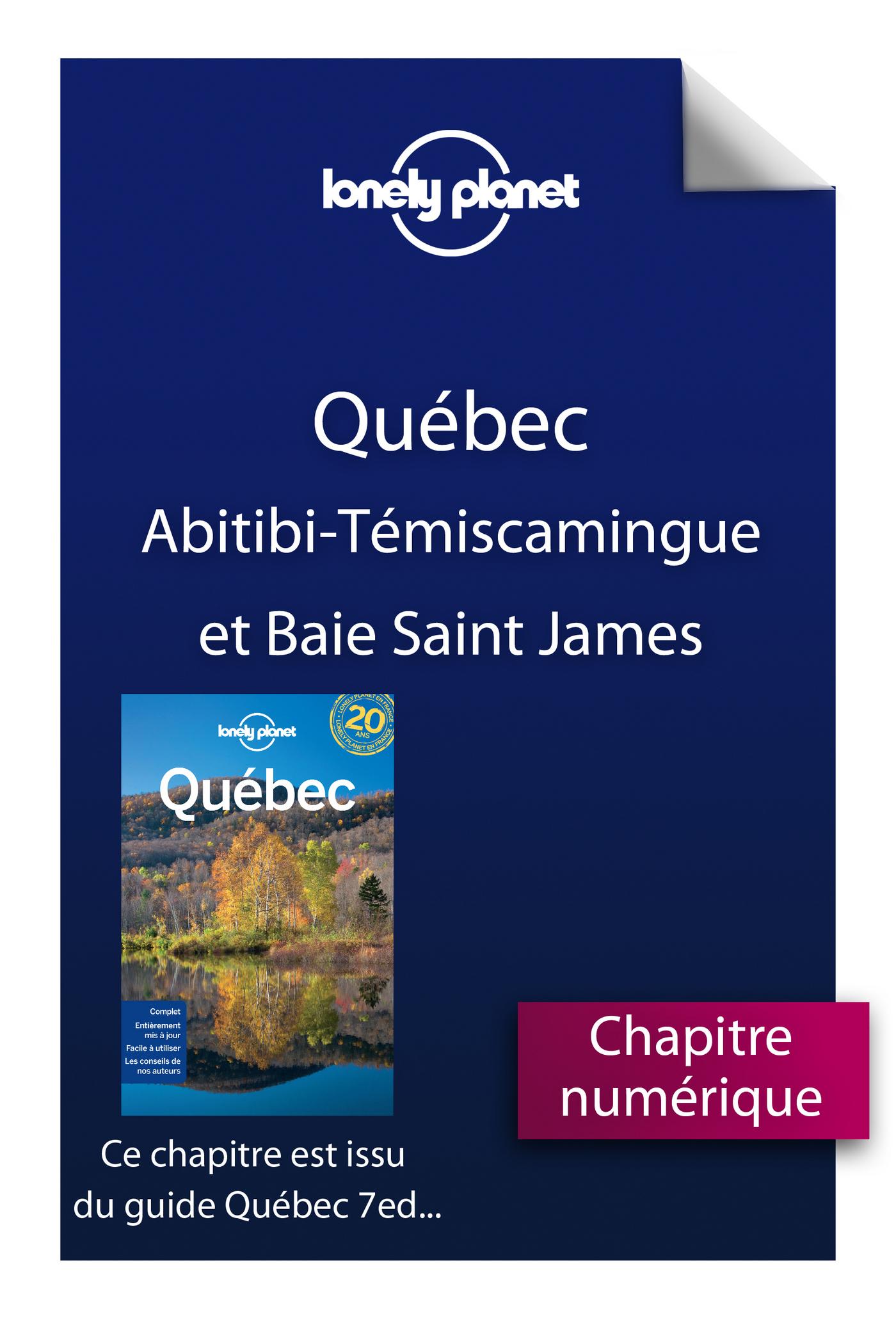 Québec 7 - Abitibi-Témiscamingue et Baie-James