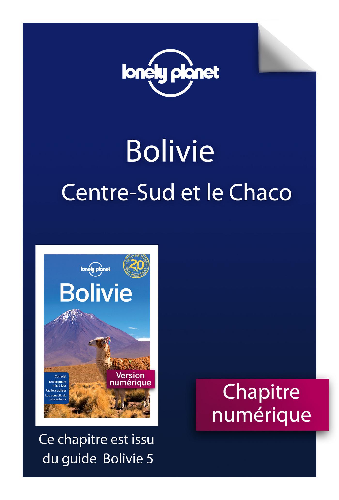 Bolivie 5ed - Centre-Sud et le Chaco