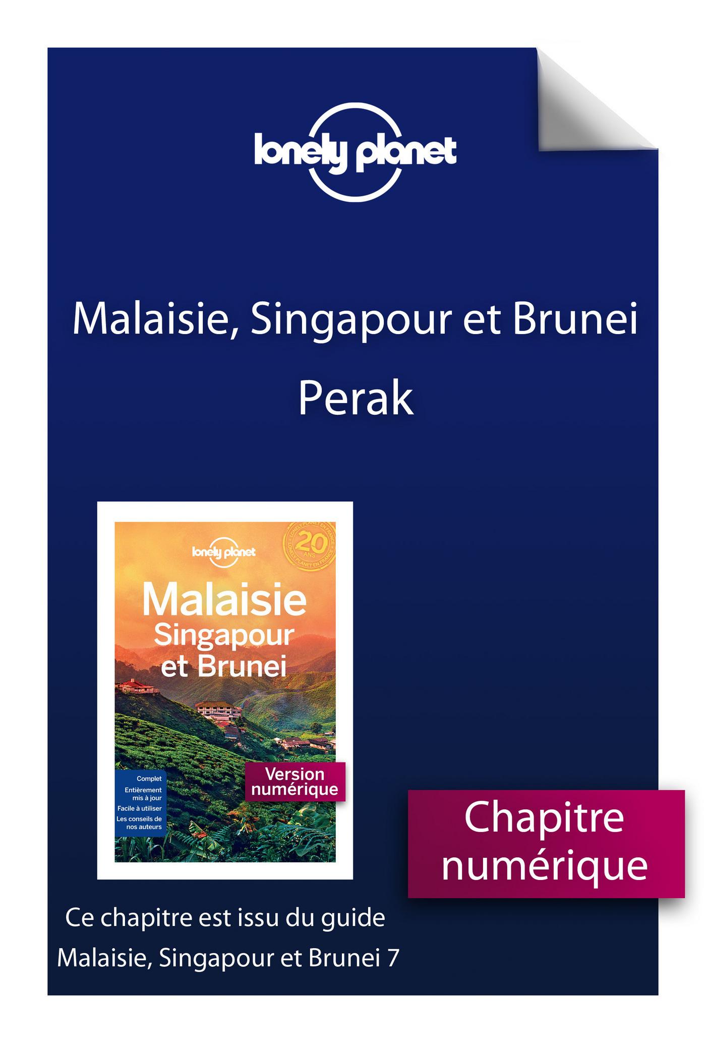 Malaisie, Singapour et Brunei 7ed - Perak