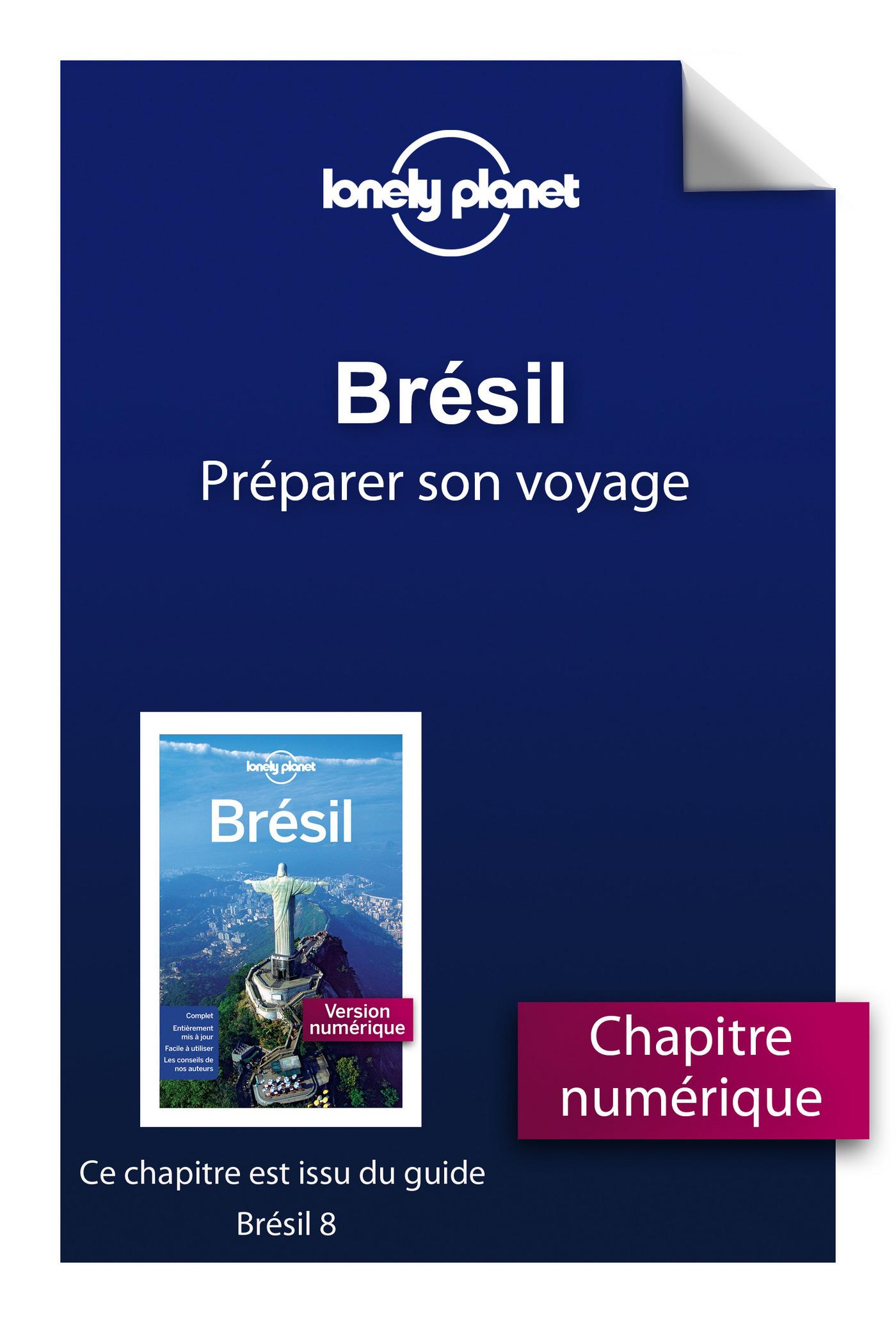 Brésil 8 - Préparer son voyage