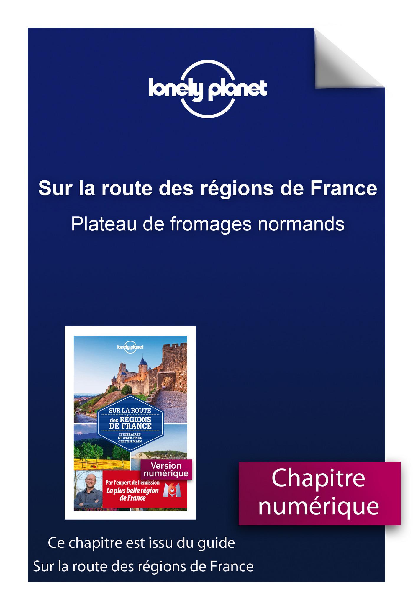 Sur la route des régions de France - Plateau de fromages normands