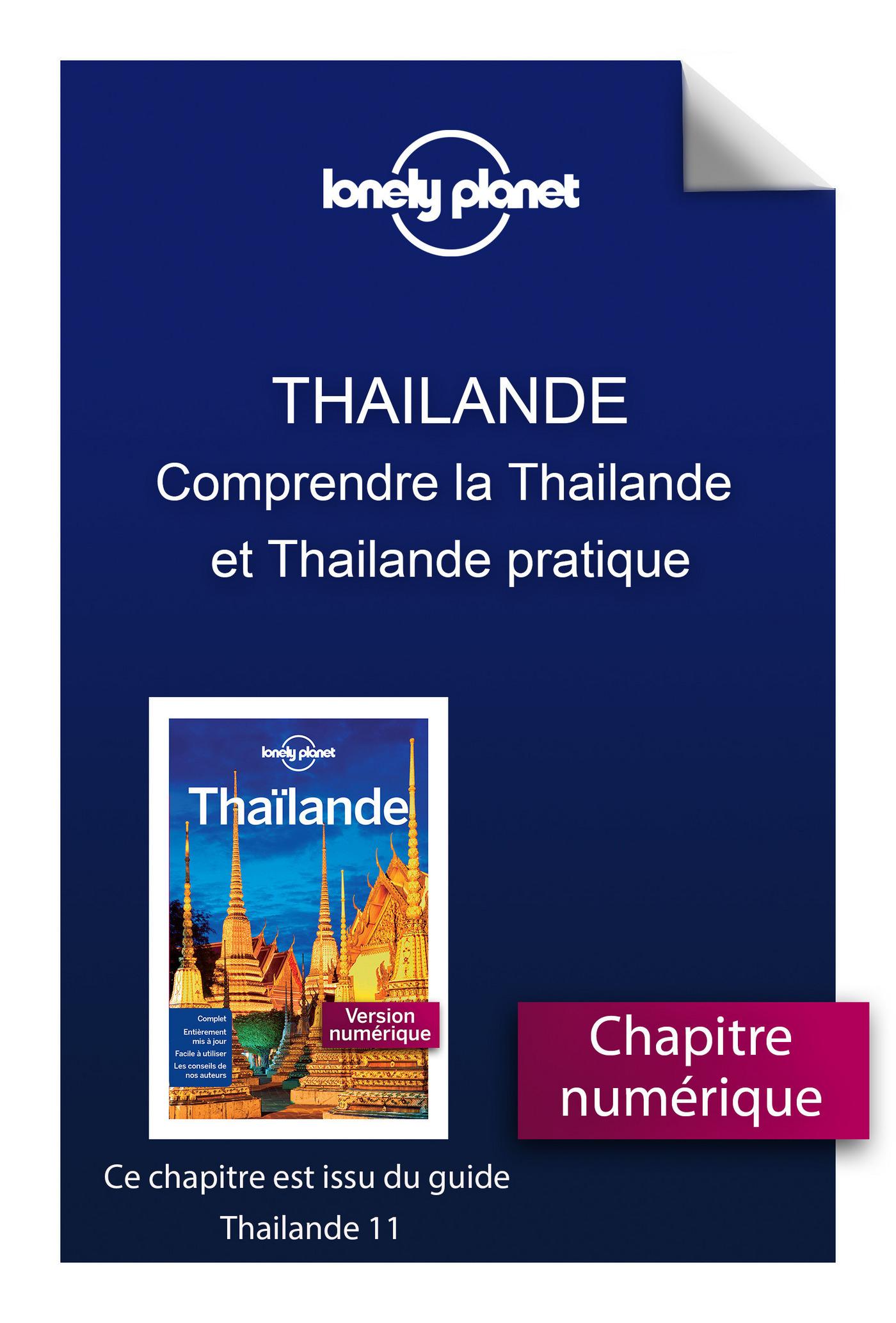 Thailande 11 - Comprendre la Thailande et Thailande pratique