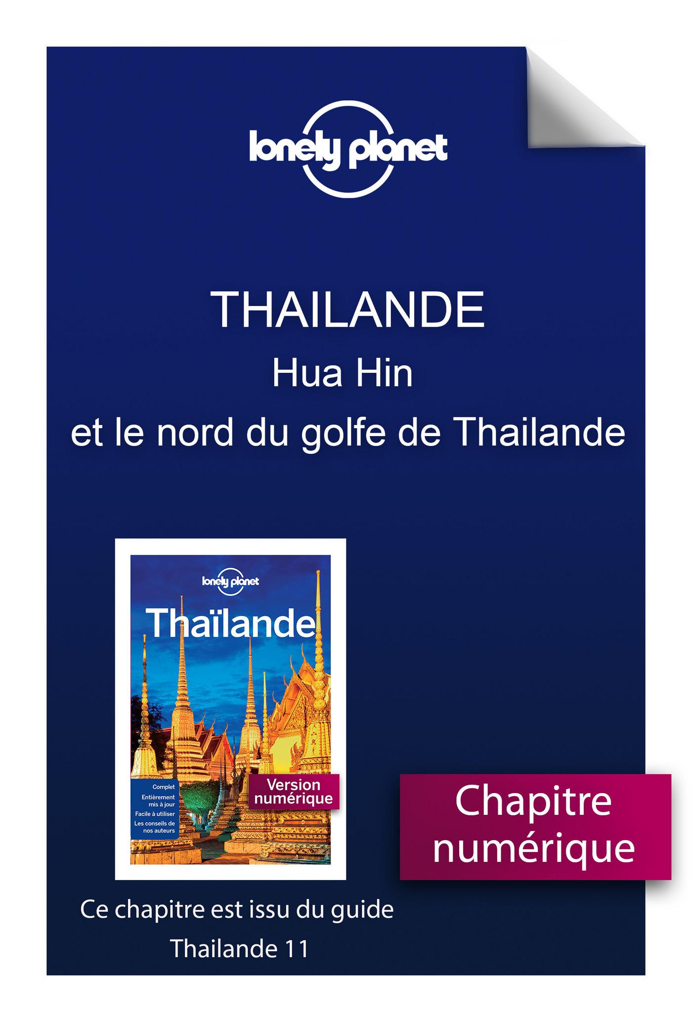 Thailande 11 - Hua Hin et le nord du golfe de Thailande