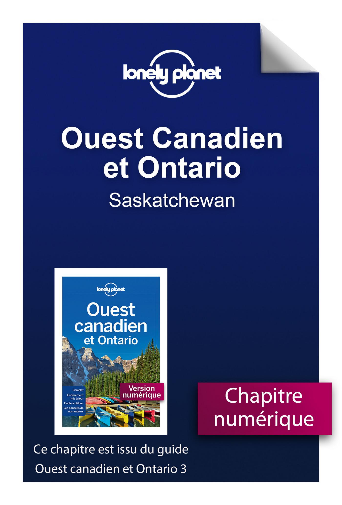 Ouest Canadien et Ontario 3 - Saskatchewan