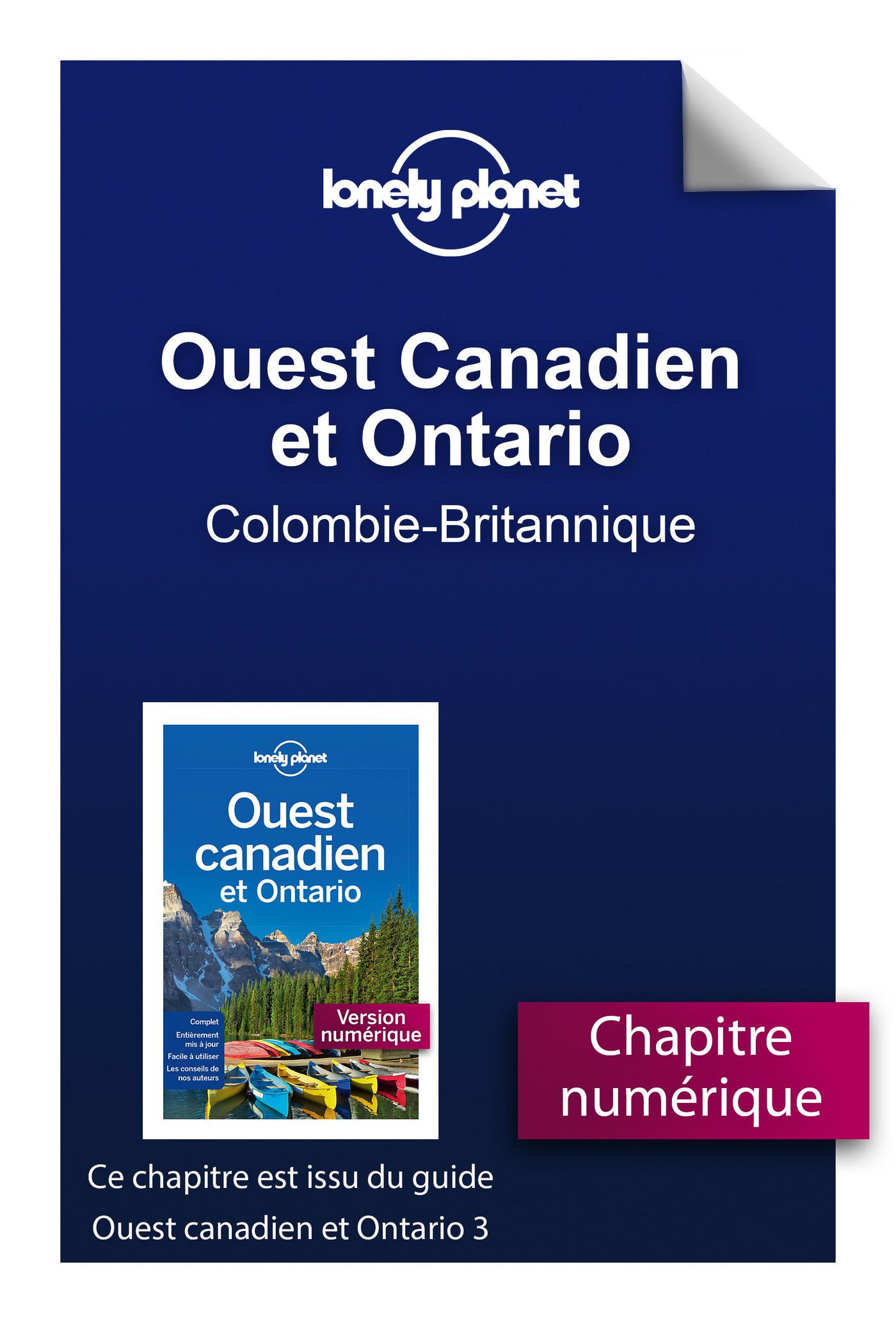 Ouest Canadien et Ontario 3 - Colombie-Britannique