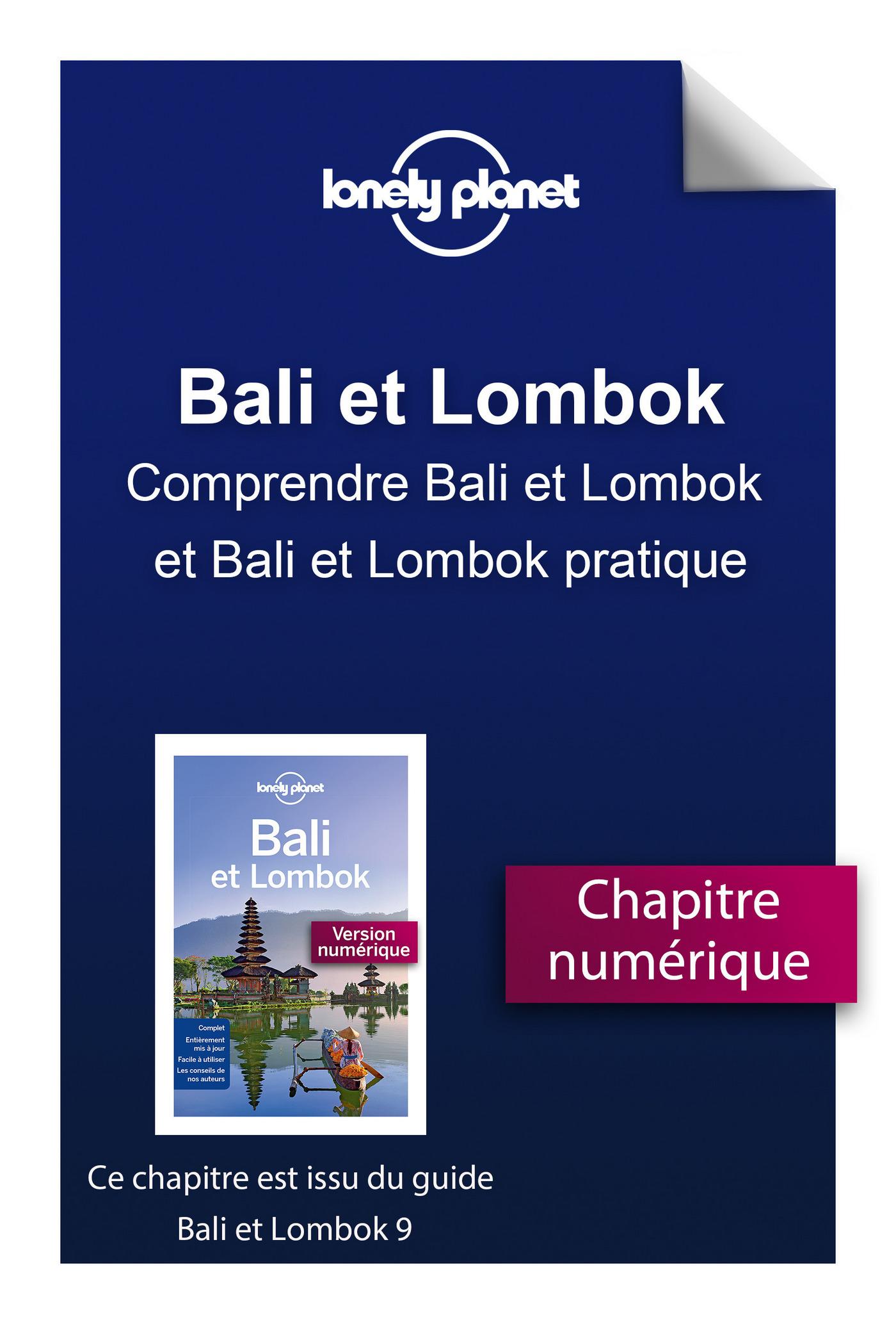 Bali et Lombok 9 - Comprendre Bali et Lombok et Bali et Lombok pratique