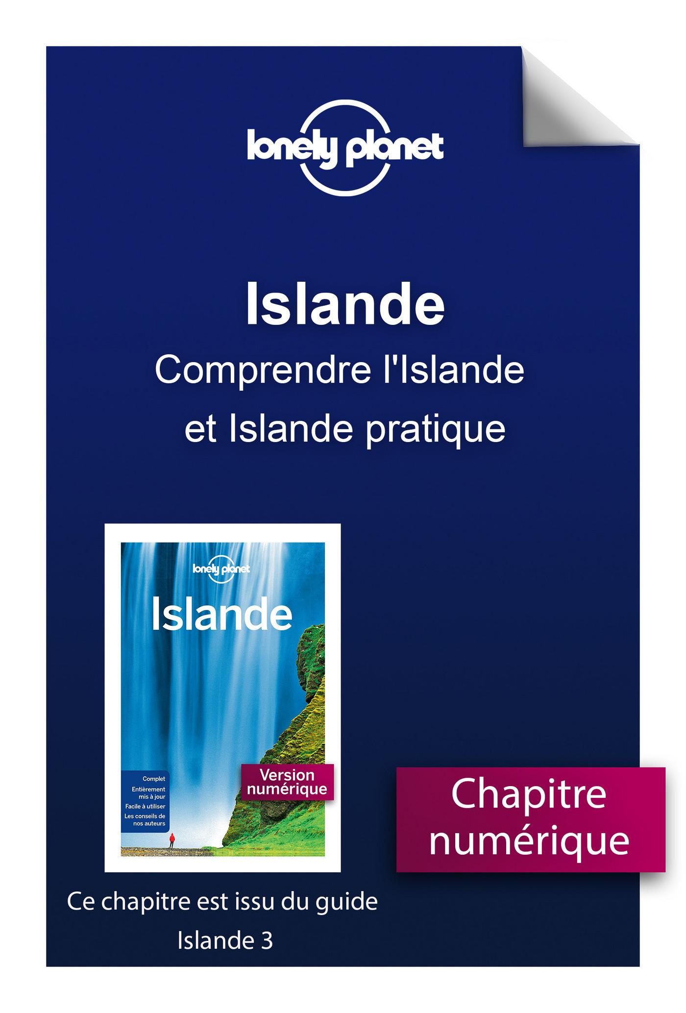 Islande 3 - Comprendre l'Islande et Islande pratique