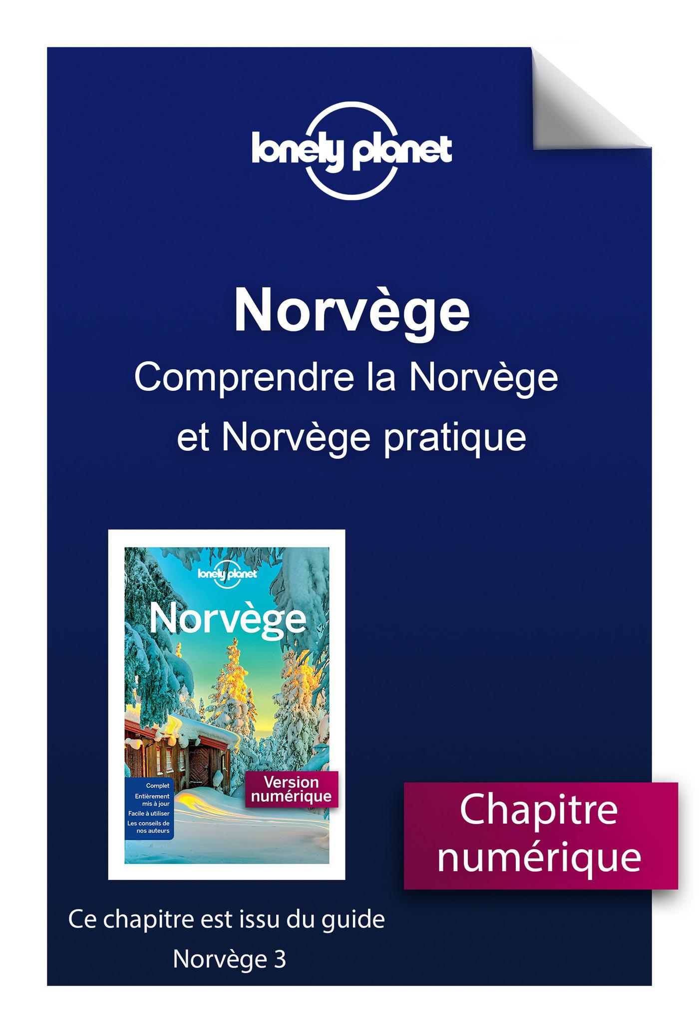 Norvège 3 - Comprendre la Norvège et Norvège pratique