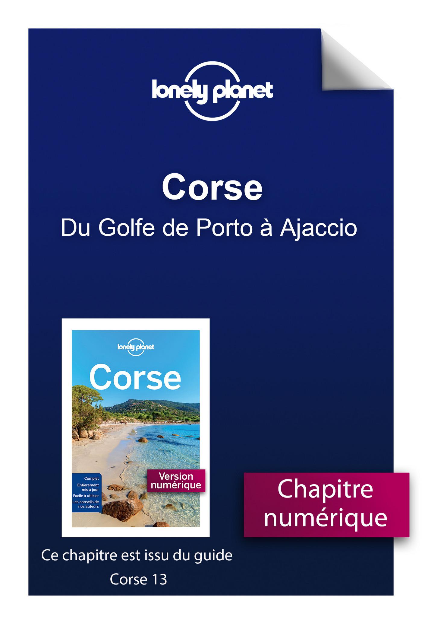 Corse - Du Golfe de Porto à Ajaccio