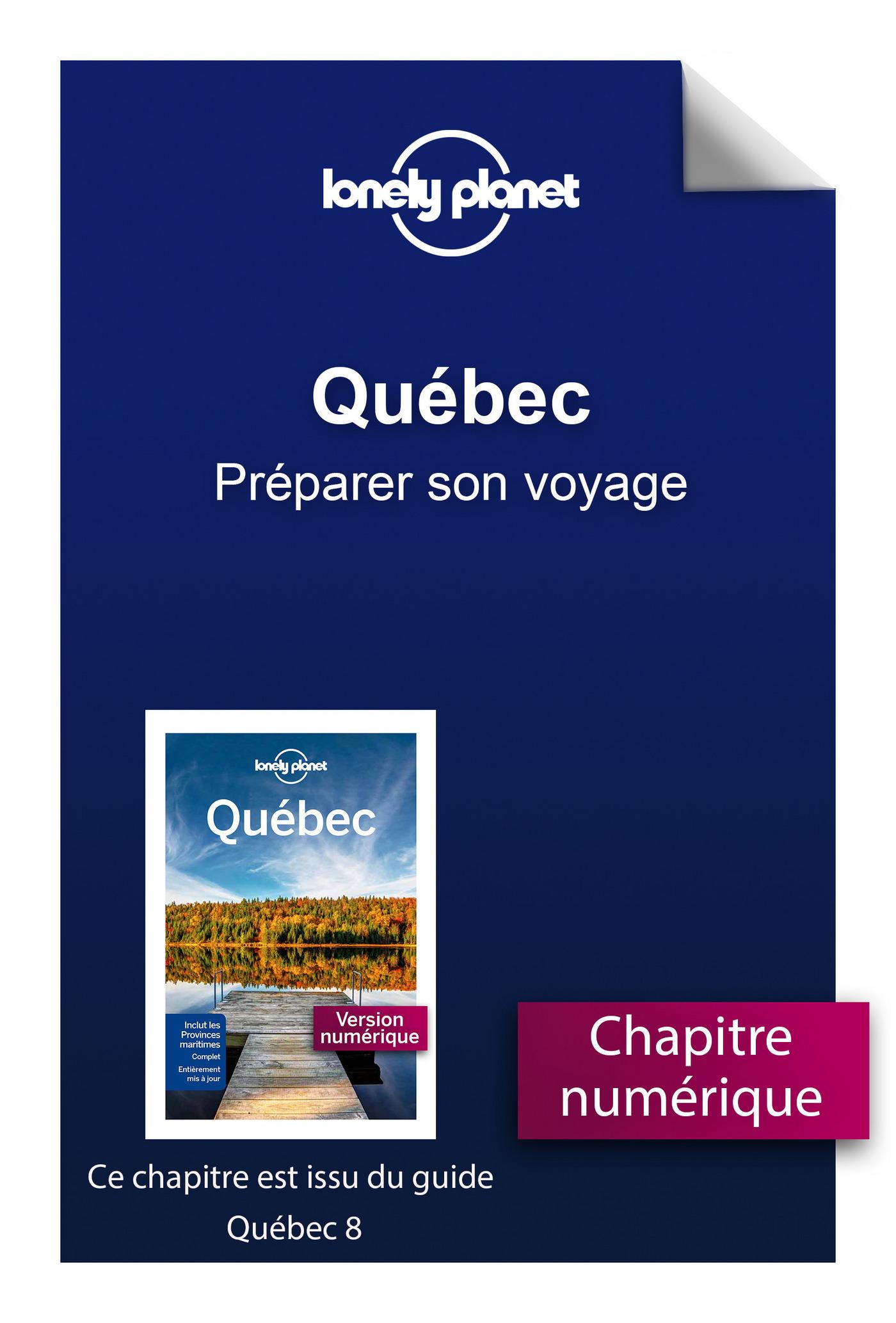 Québec - Préparer son voyage