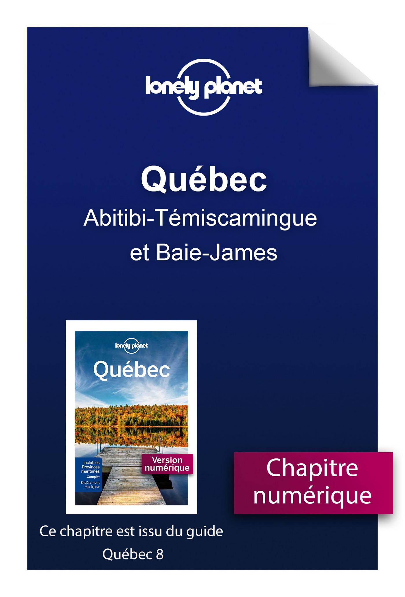 Québec - Abitibi-Témiscamingue et Baie-James