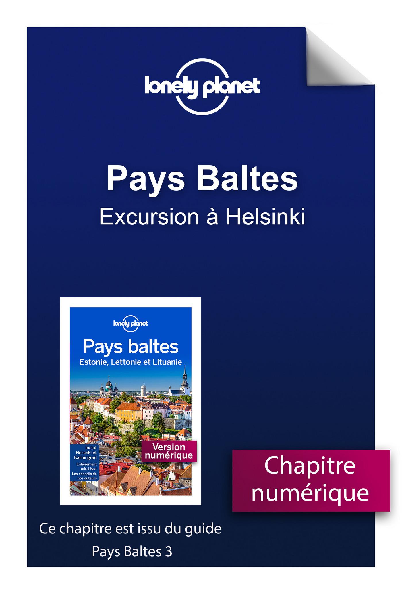 Pays Baltes - Excursion à Helsinki