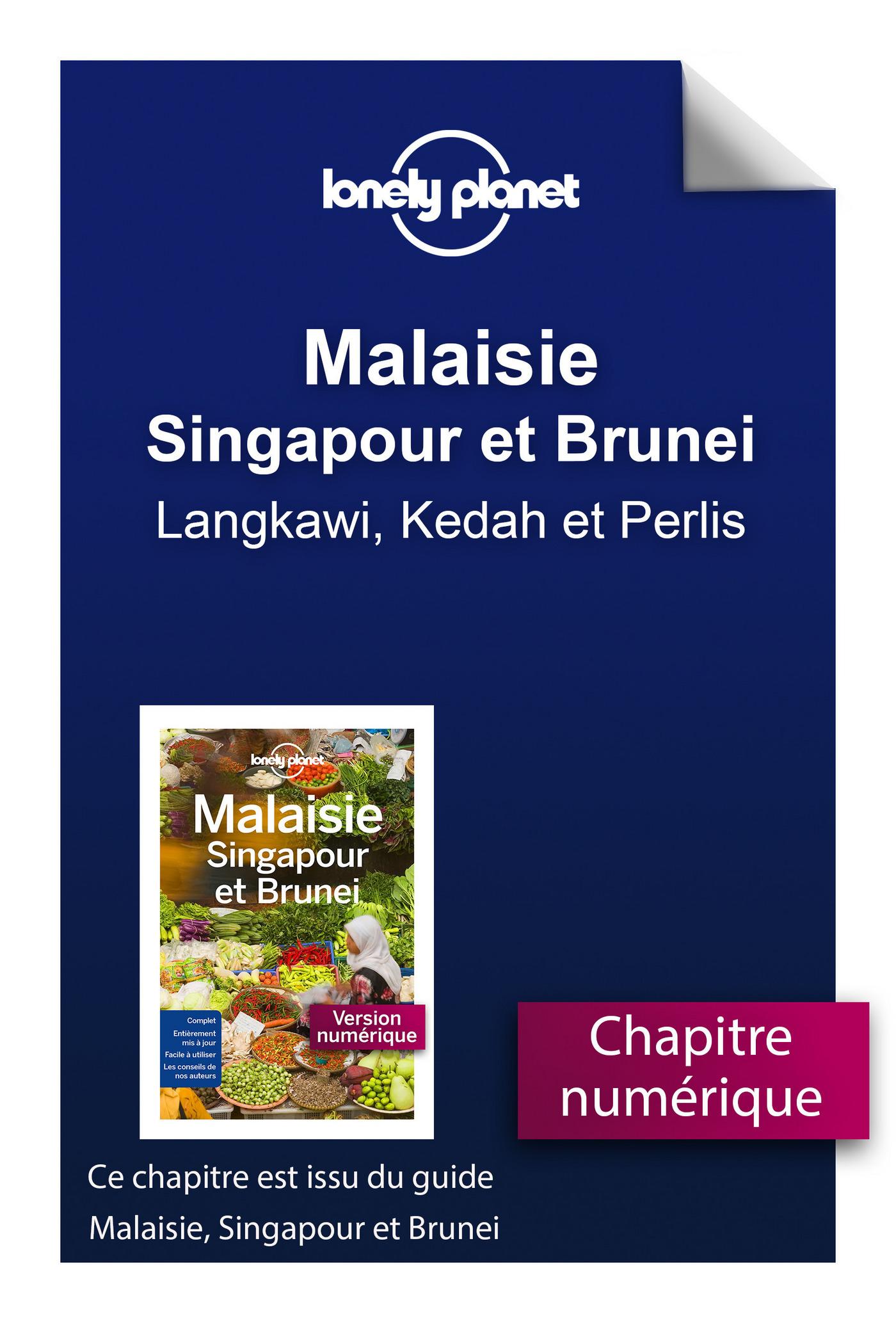 Malaisie, Singapour et Brunei - Langkawi, Kedah et Perlis
