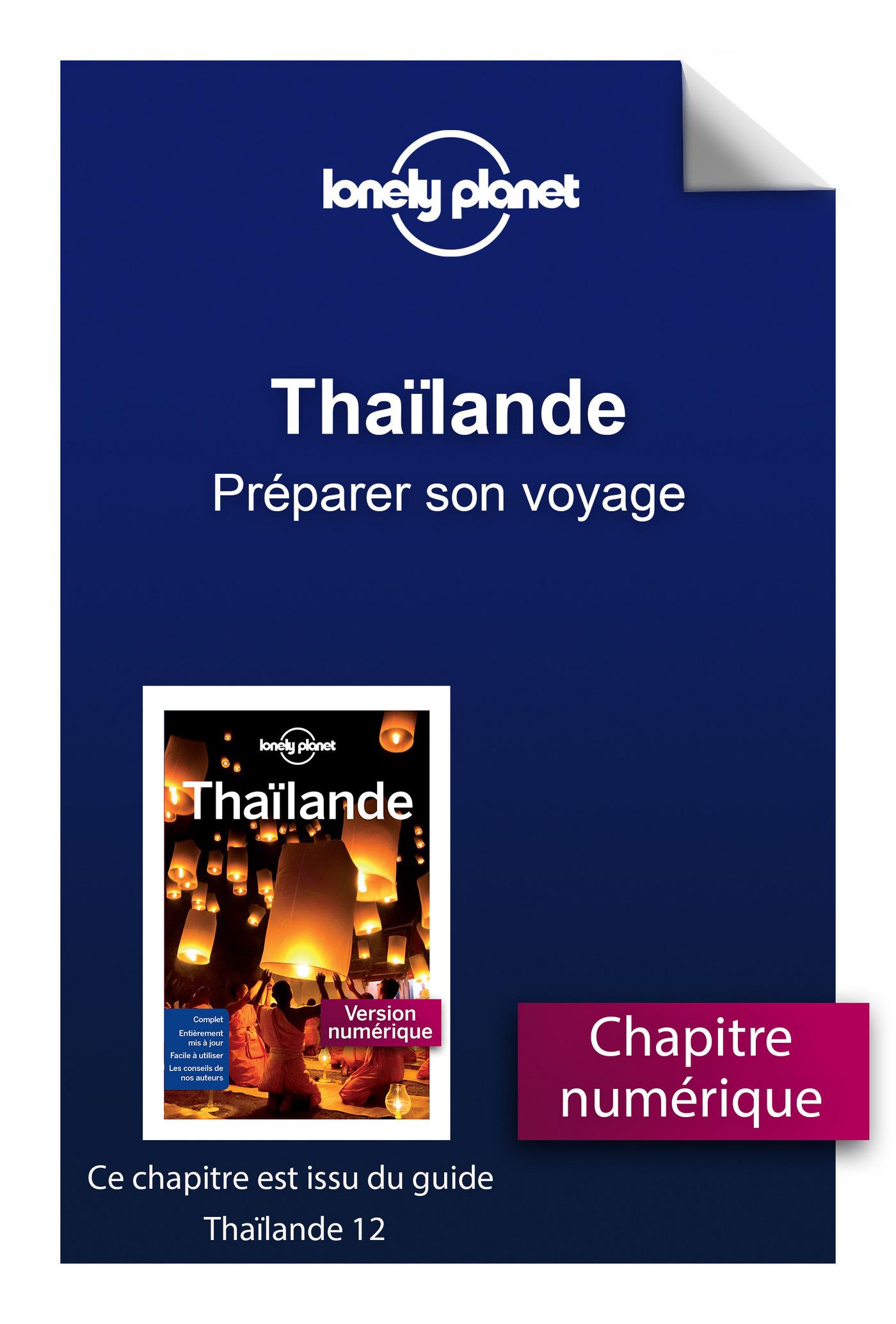Thaïlande - Préparer son voyage