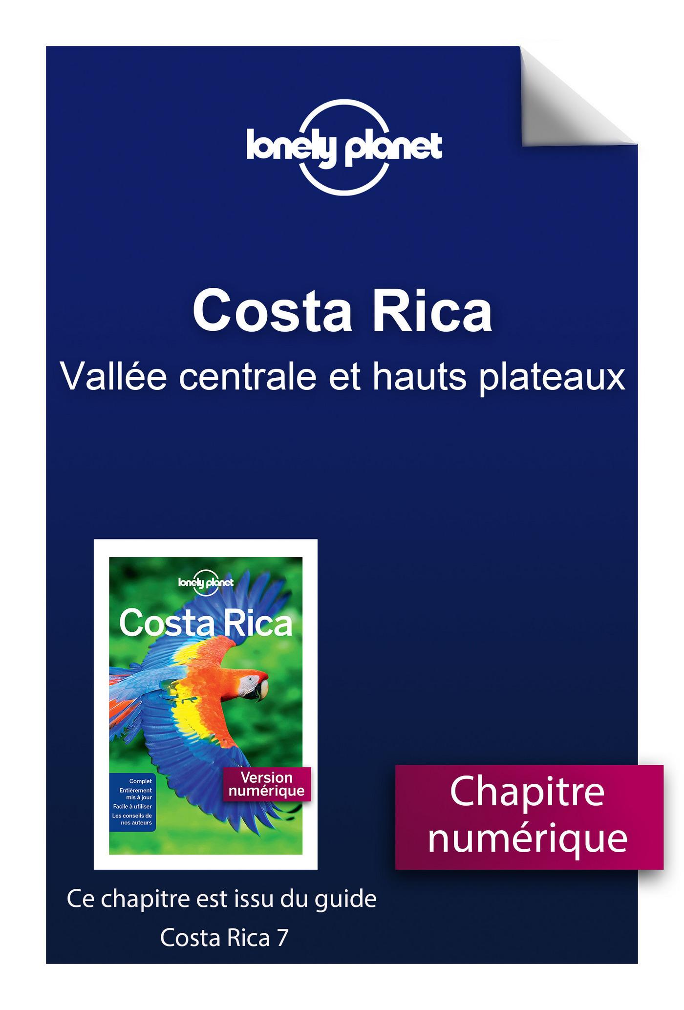 Costa Rica 7 - Vallée centrale et hauts plateaux