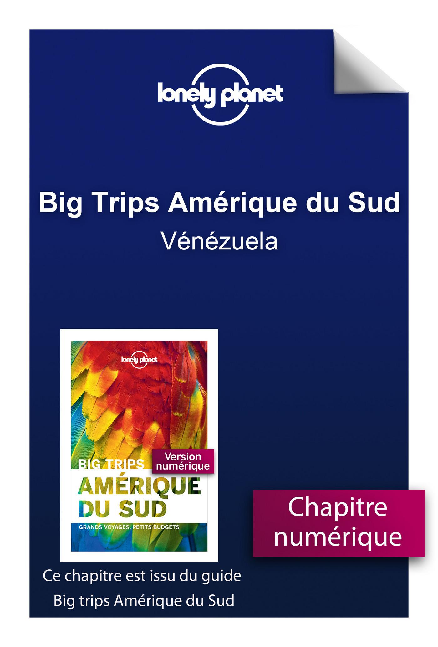 Big Trips Amérique du Sud - Vénézuela