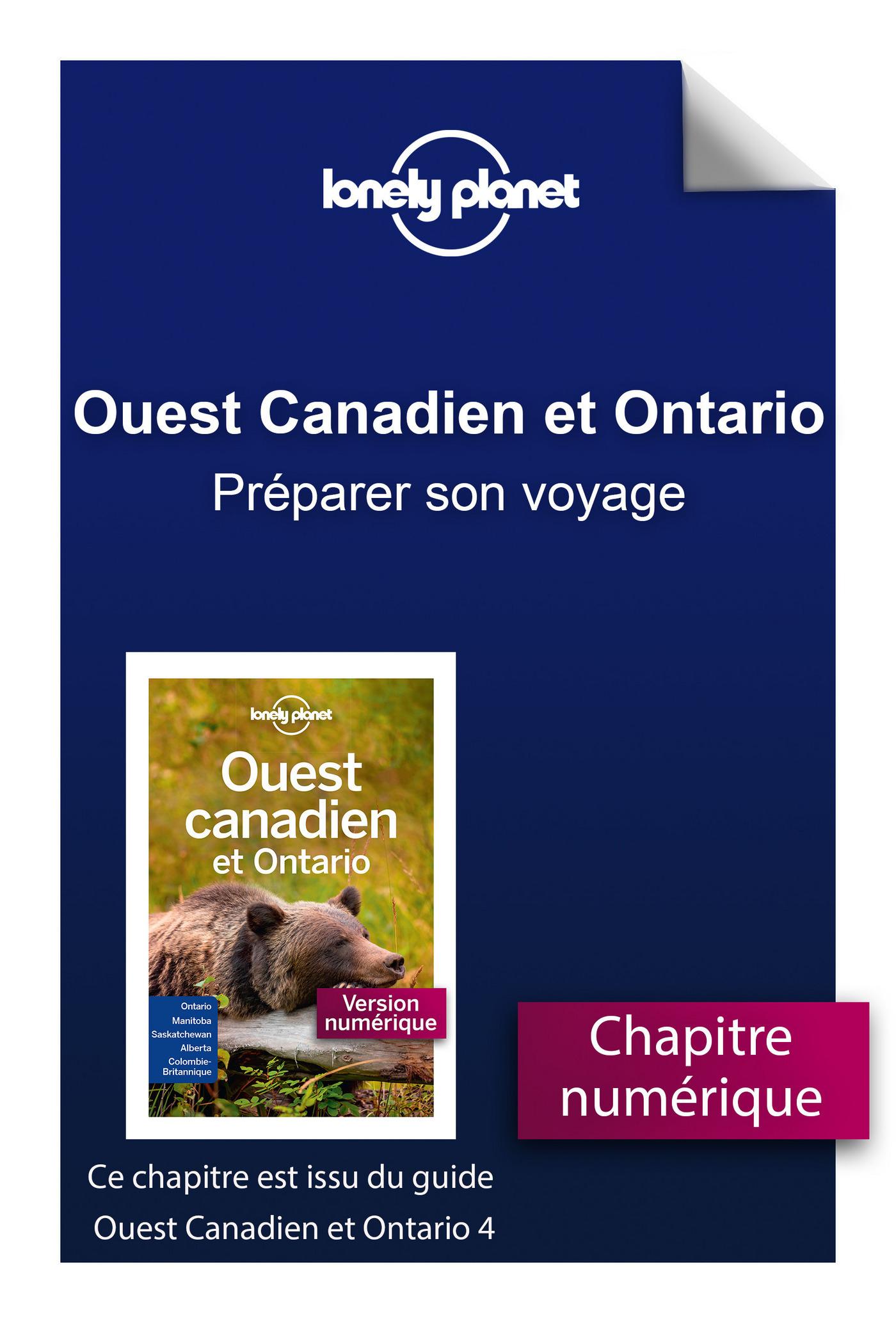 Ouest Canadien et Ontario 4 - Préparer son voyage