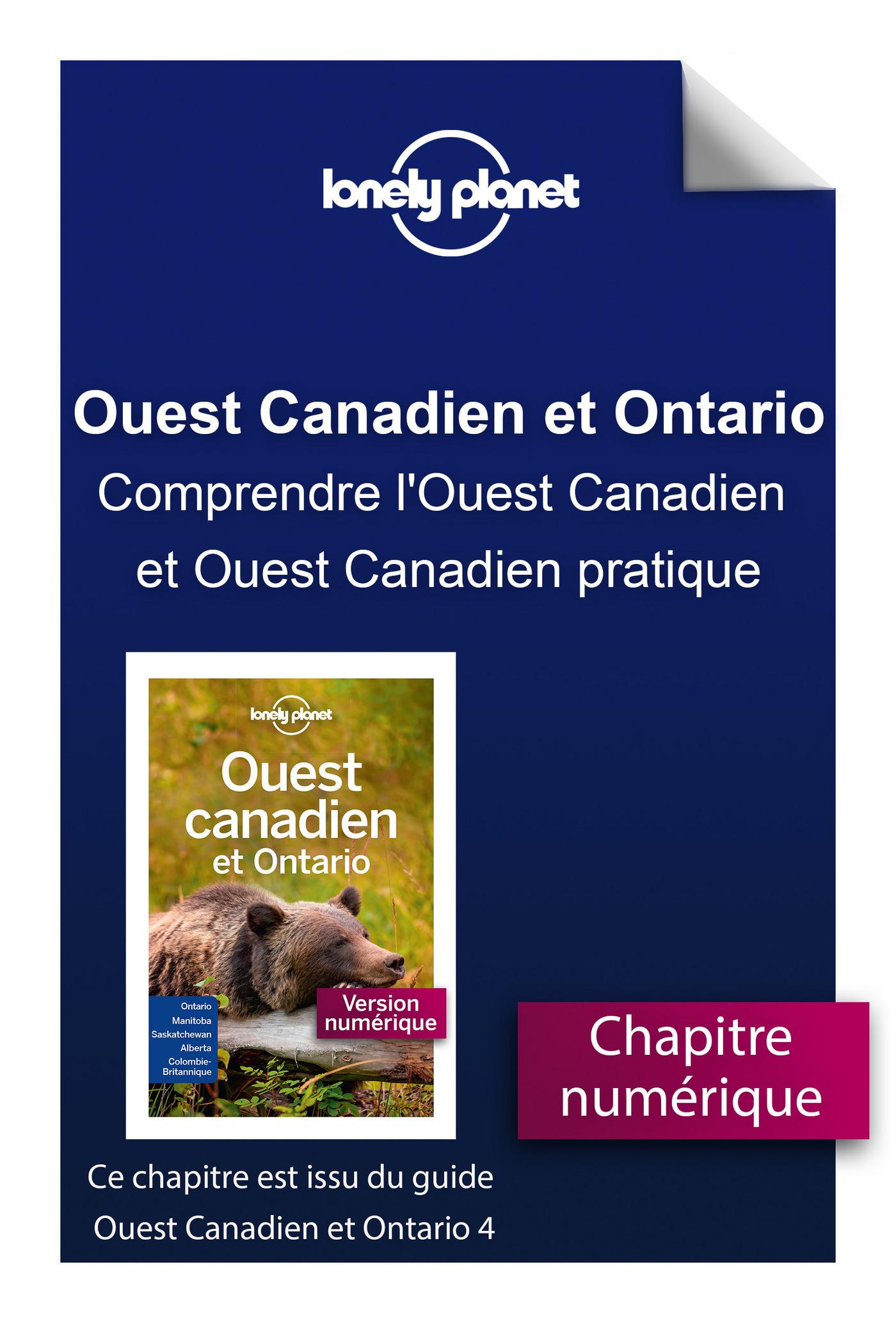 Ouest Canadien et Ontario 4 - Comprendre l'Ouest Canadien et Ouest Canadien pratique