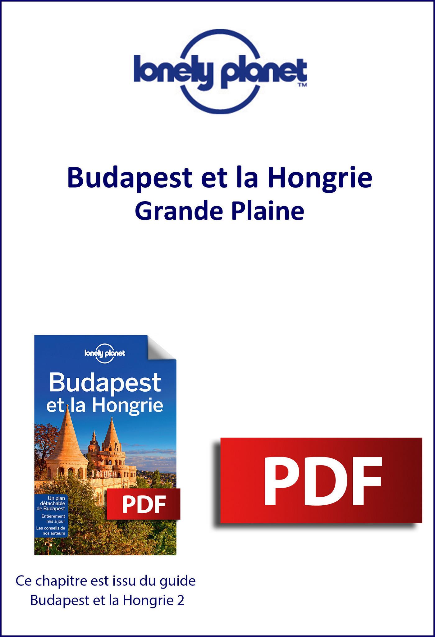 Budapest et la Hongrie - Grande Plaine