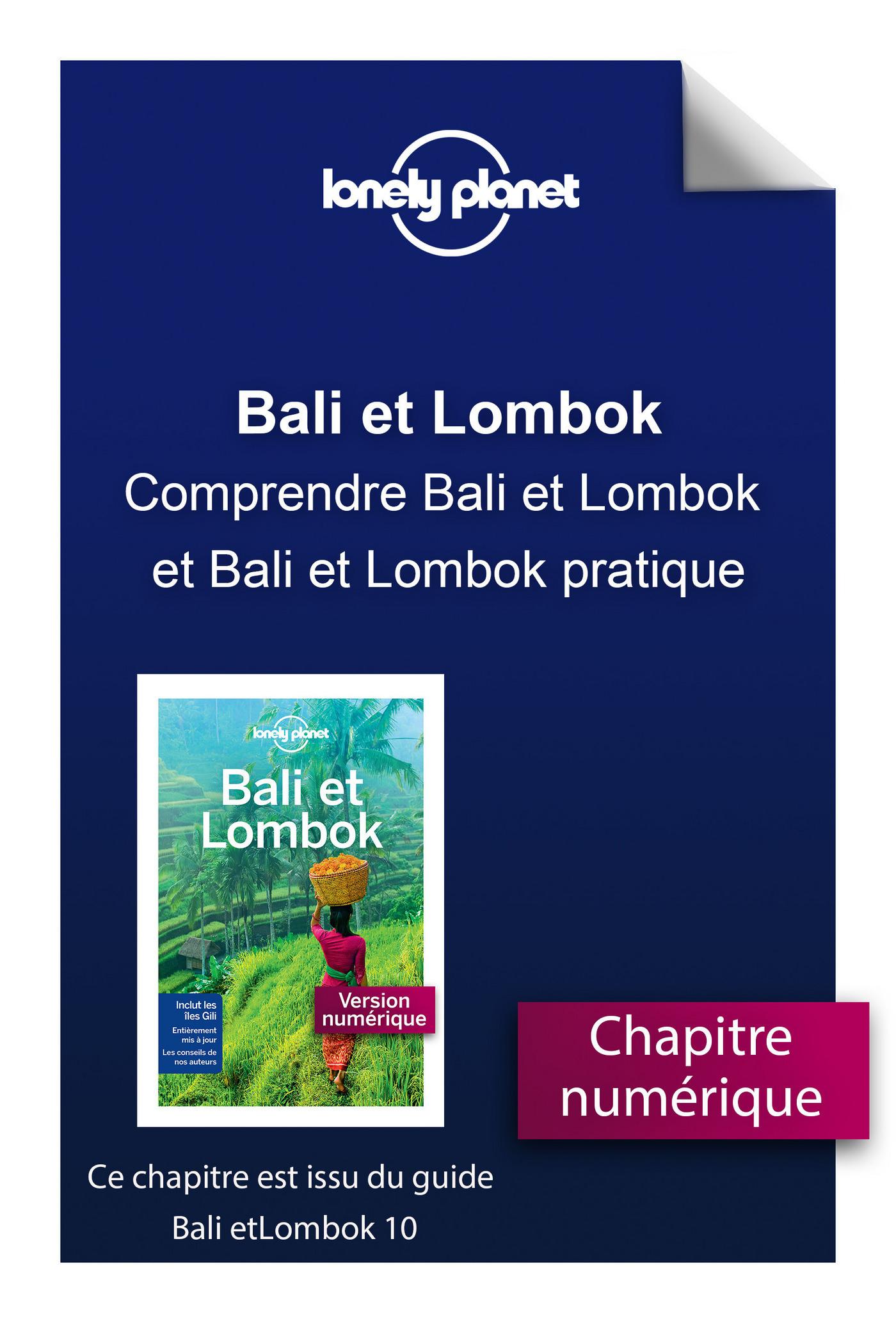 Bali et Lombok - Comprendre Bali et Lombok et Bali et Lombok pratique