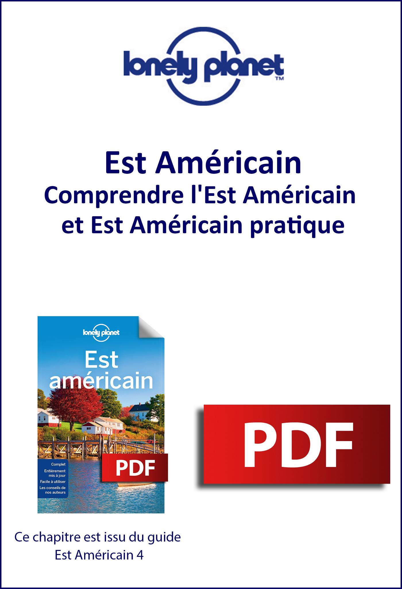 Est Américain - Comprendre l'Est Américain et Est Américain pratique