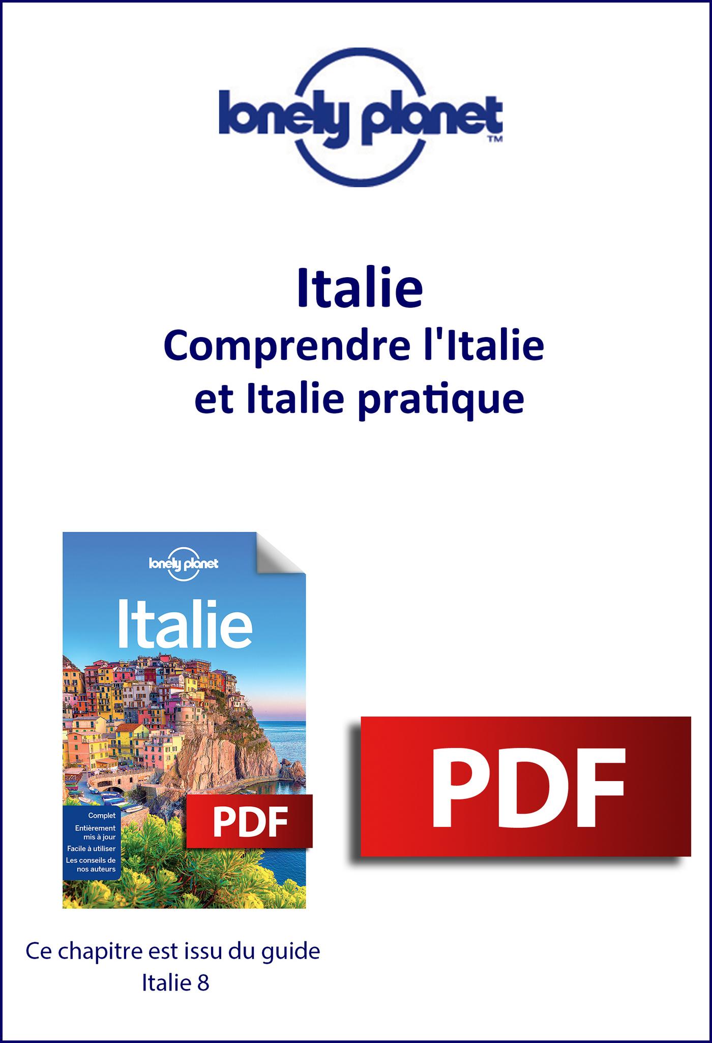 Italie - Comprendre l'Italie et Italie pratique