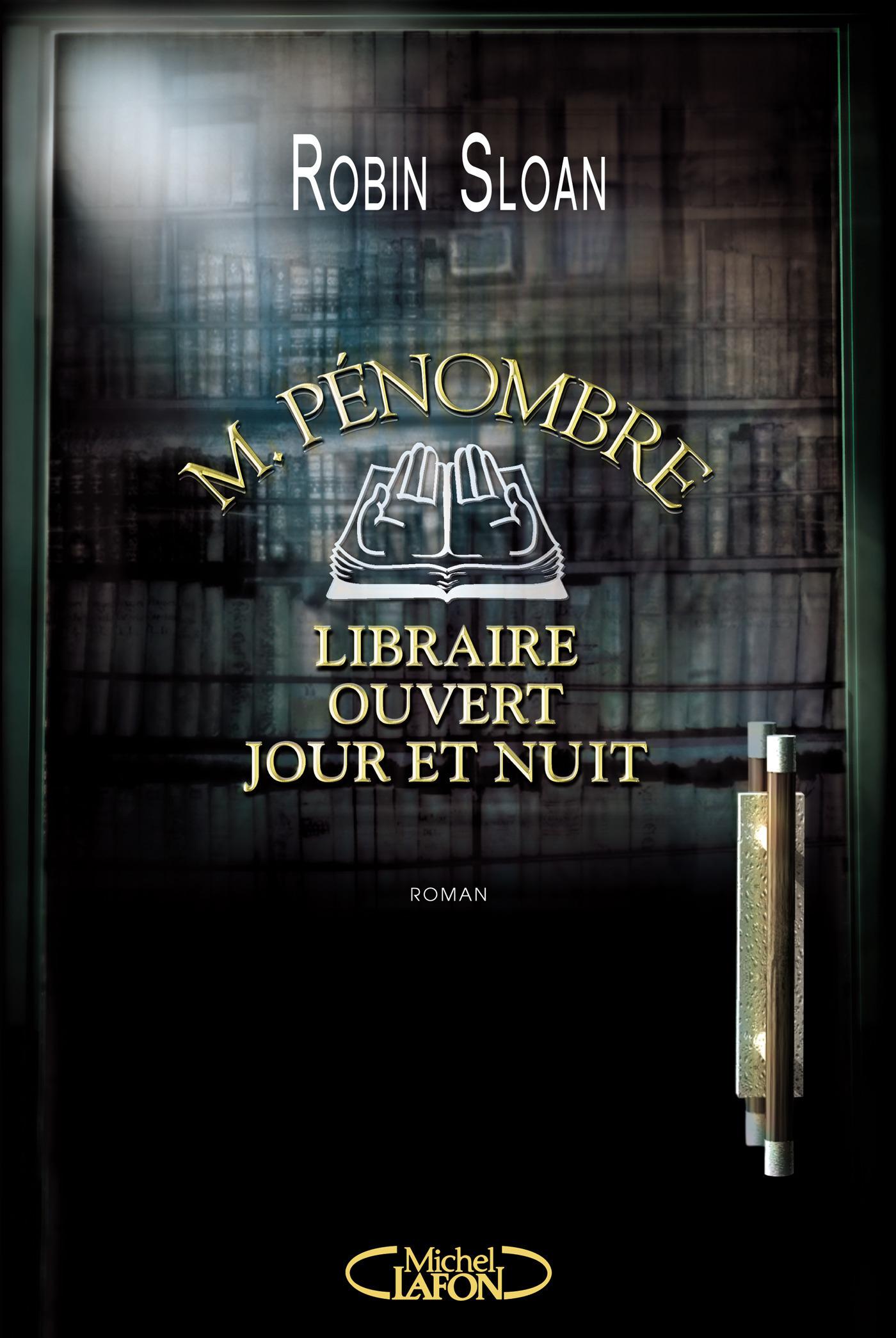 M. Pénombre, libraire ouvert jour et nuit (ebook)