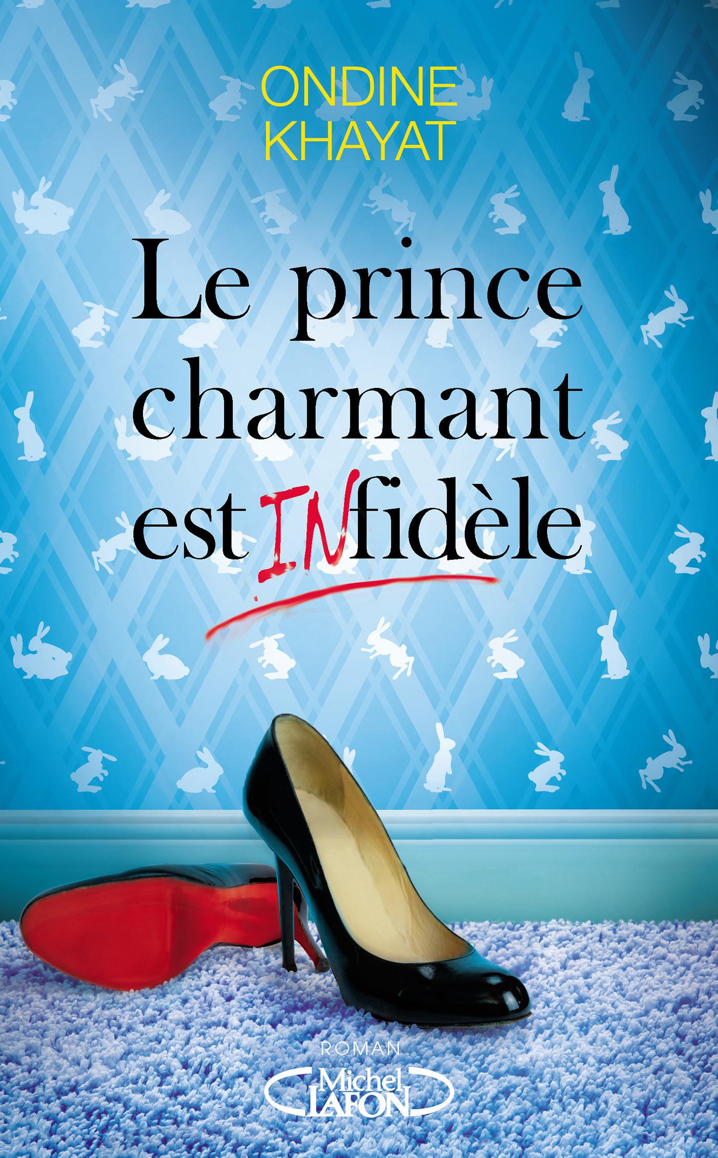 Le prince charmant est infidèle (ebook)