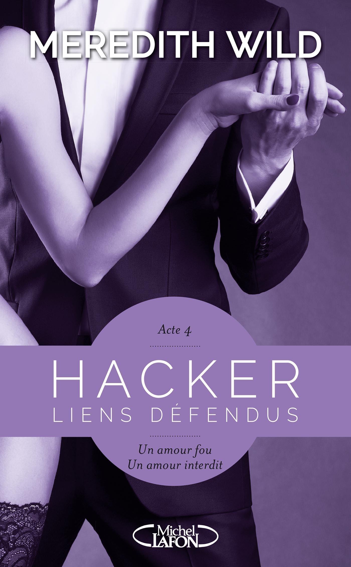Hacker Acte 4 Liens défendus (ebook)