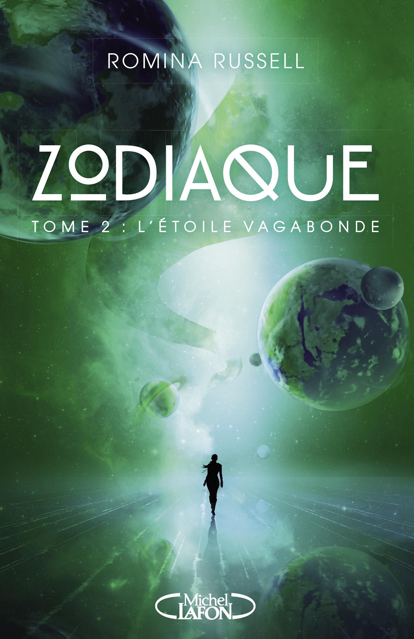 Zodiaque - tome 2 L'étoile vagabonde