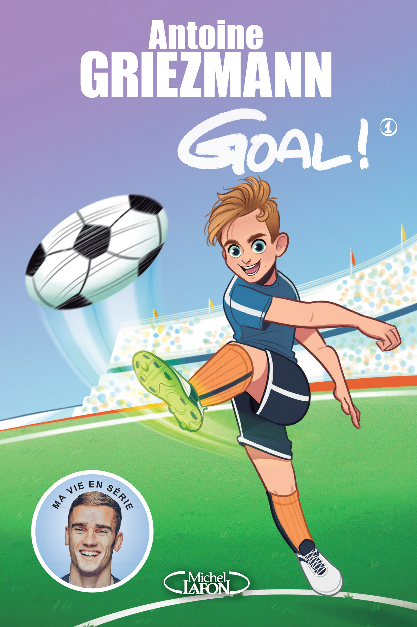 Goal ! - tome 1 coups francs et coups fourrés