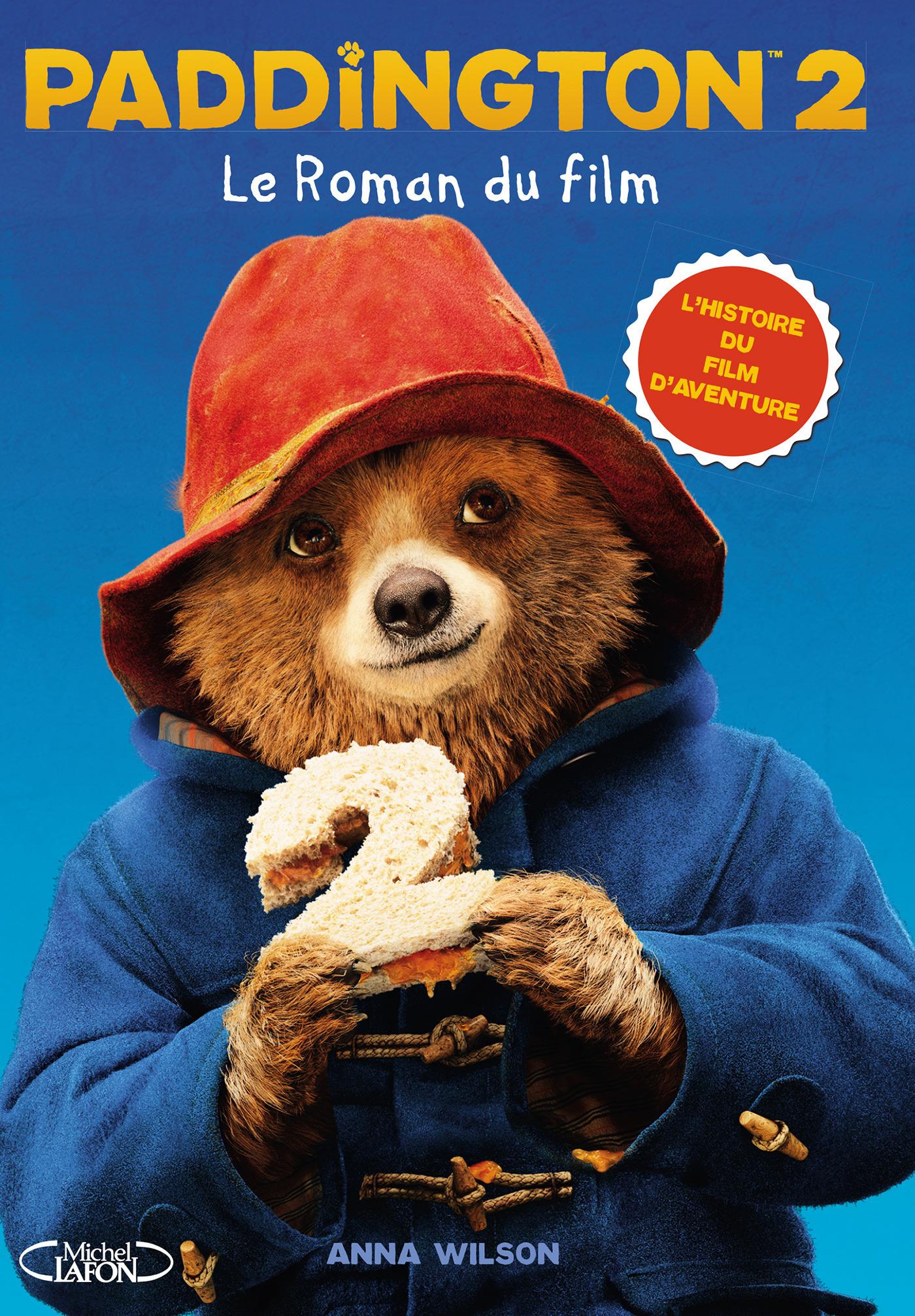 Paddington 2 - Le roman du film
