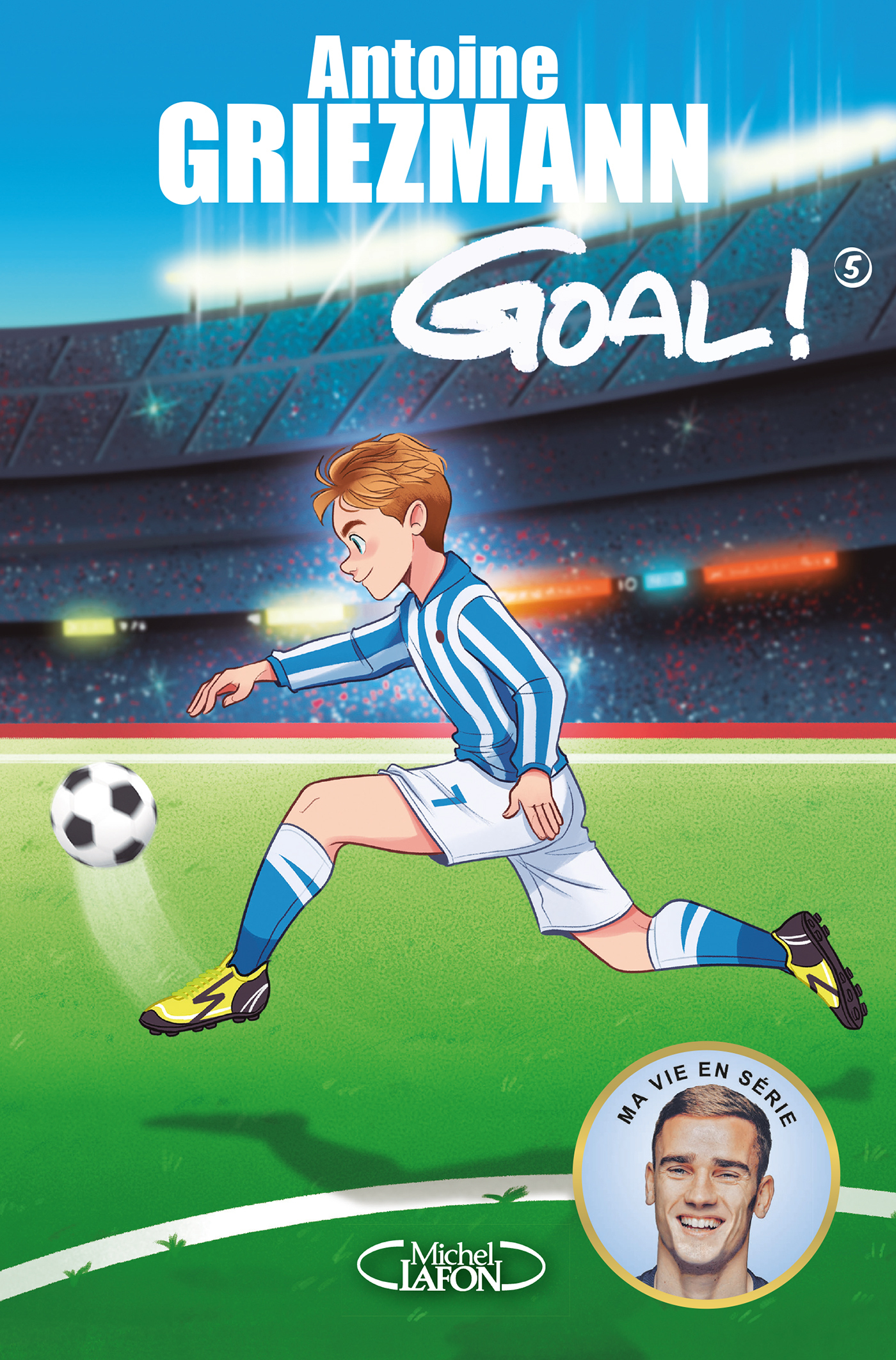 Goal ! - tome 5 Le tout pour le tout