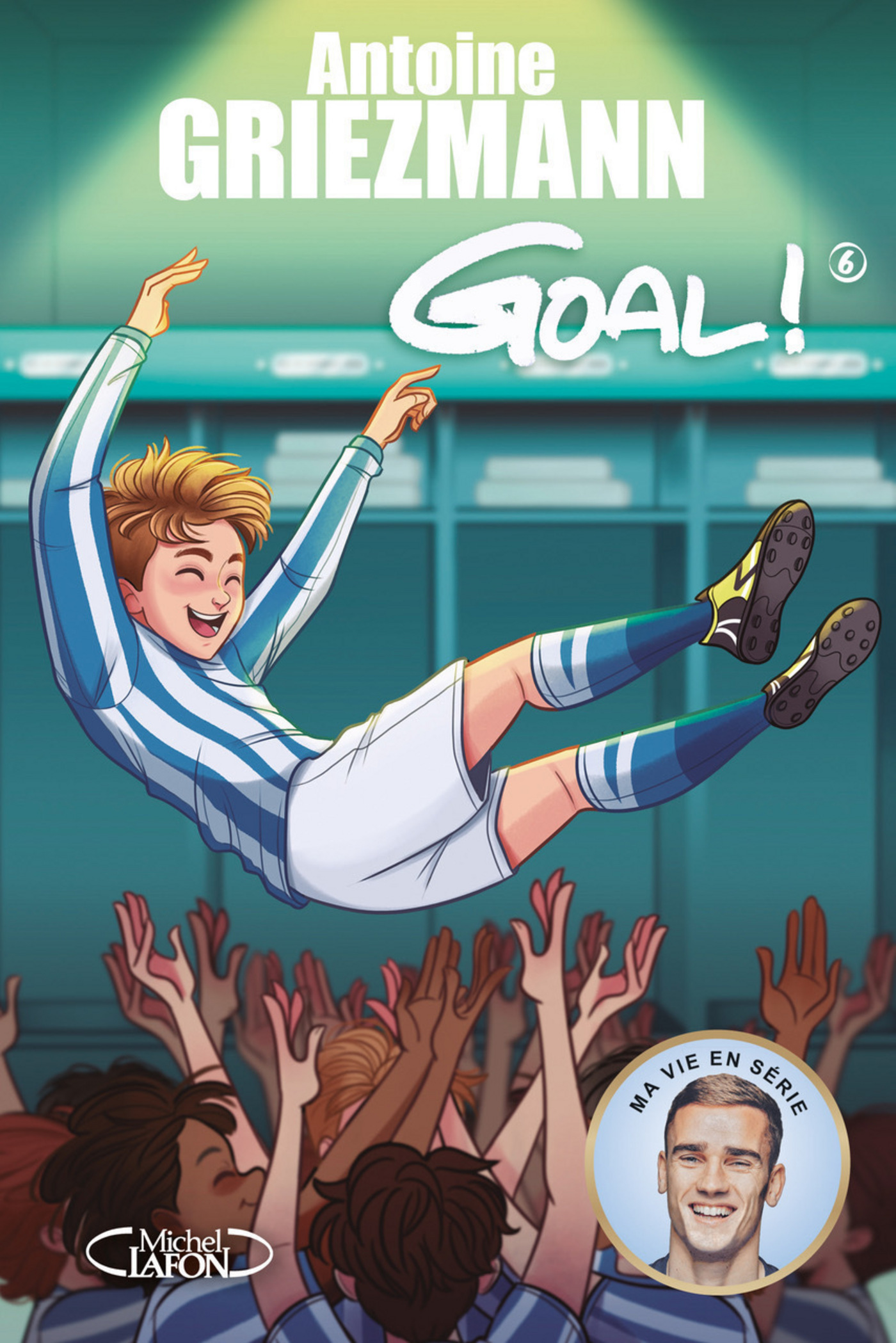 Goal ! - tome 6 A l'assaut des sommets