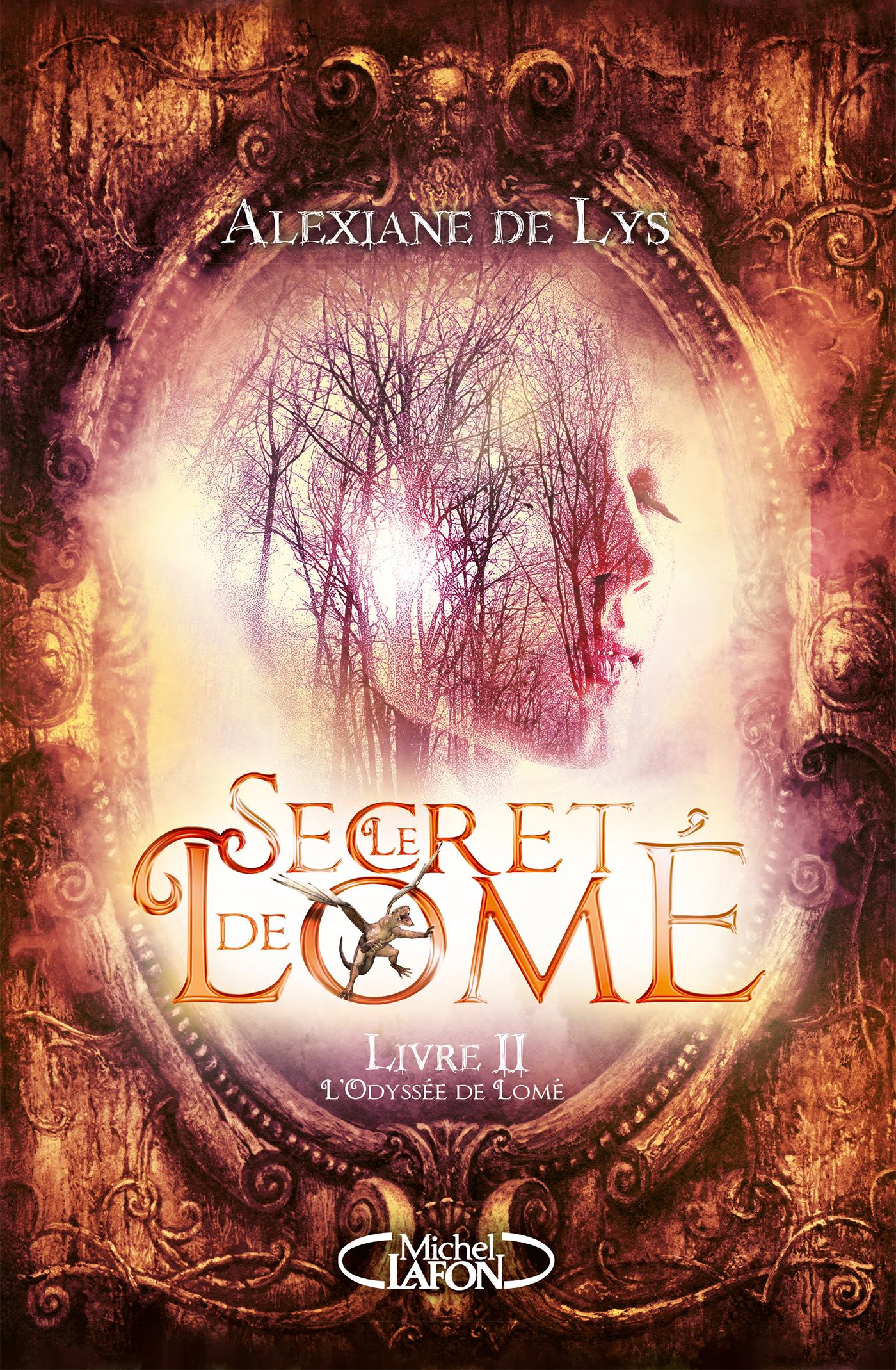 Le Secret de Lomé - livre II L'Odyssée de Lomé