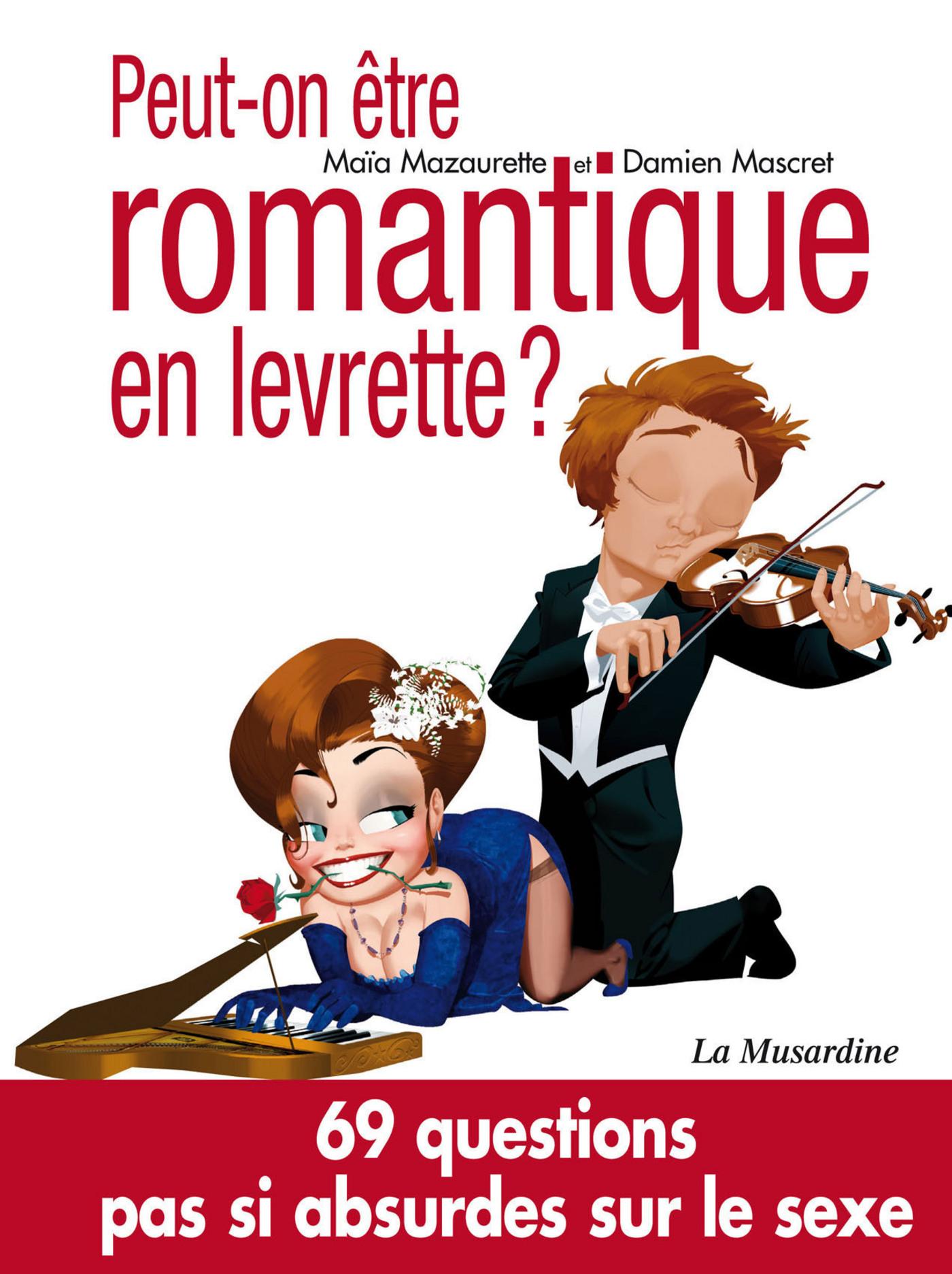 Peut-on être romantique en levrette? (ebook)