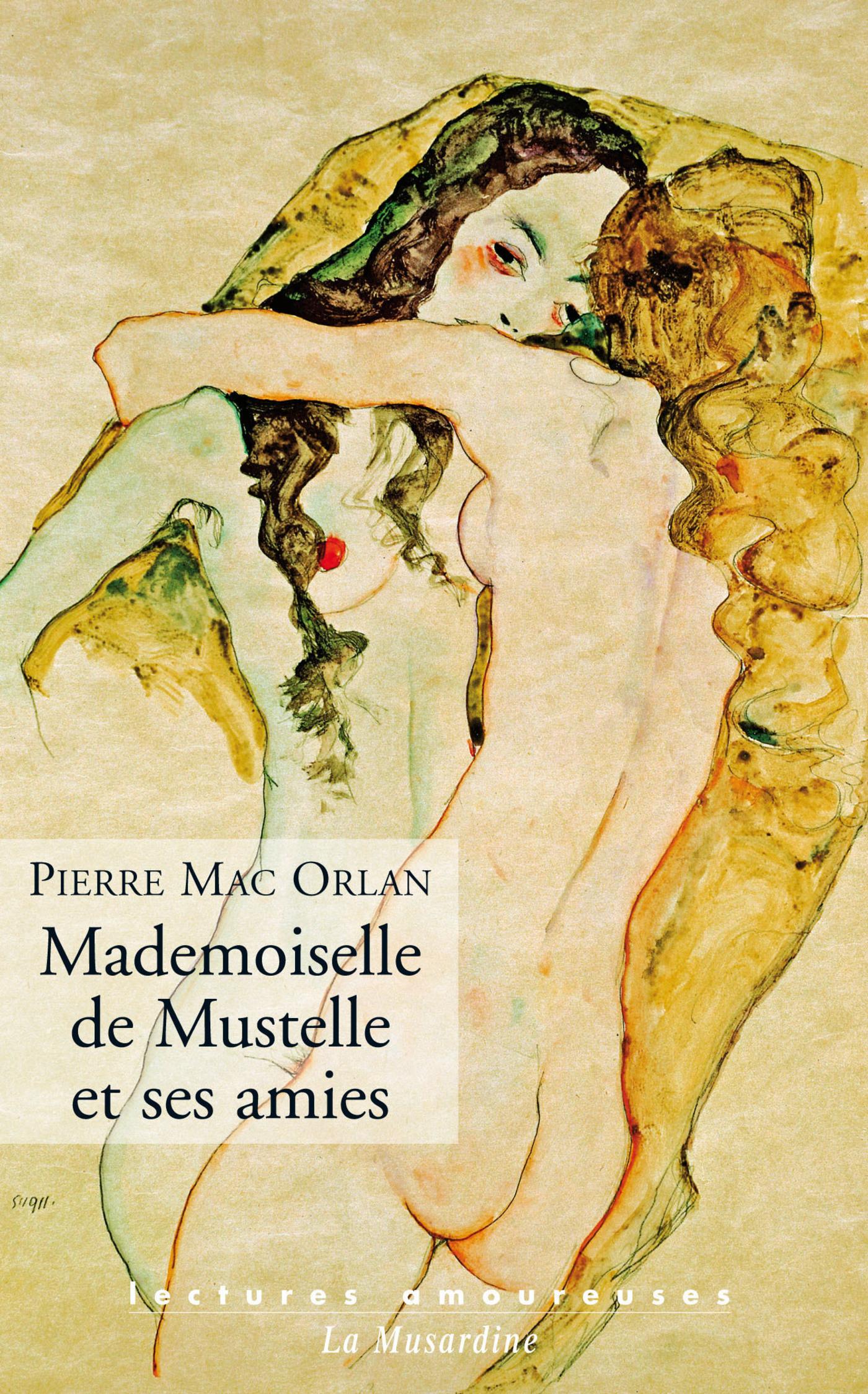 Mademoiselle de Mustelle et ses amies (ebook)