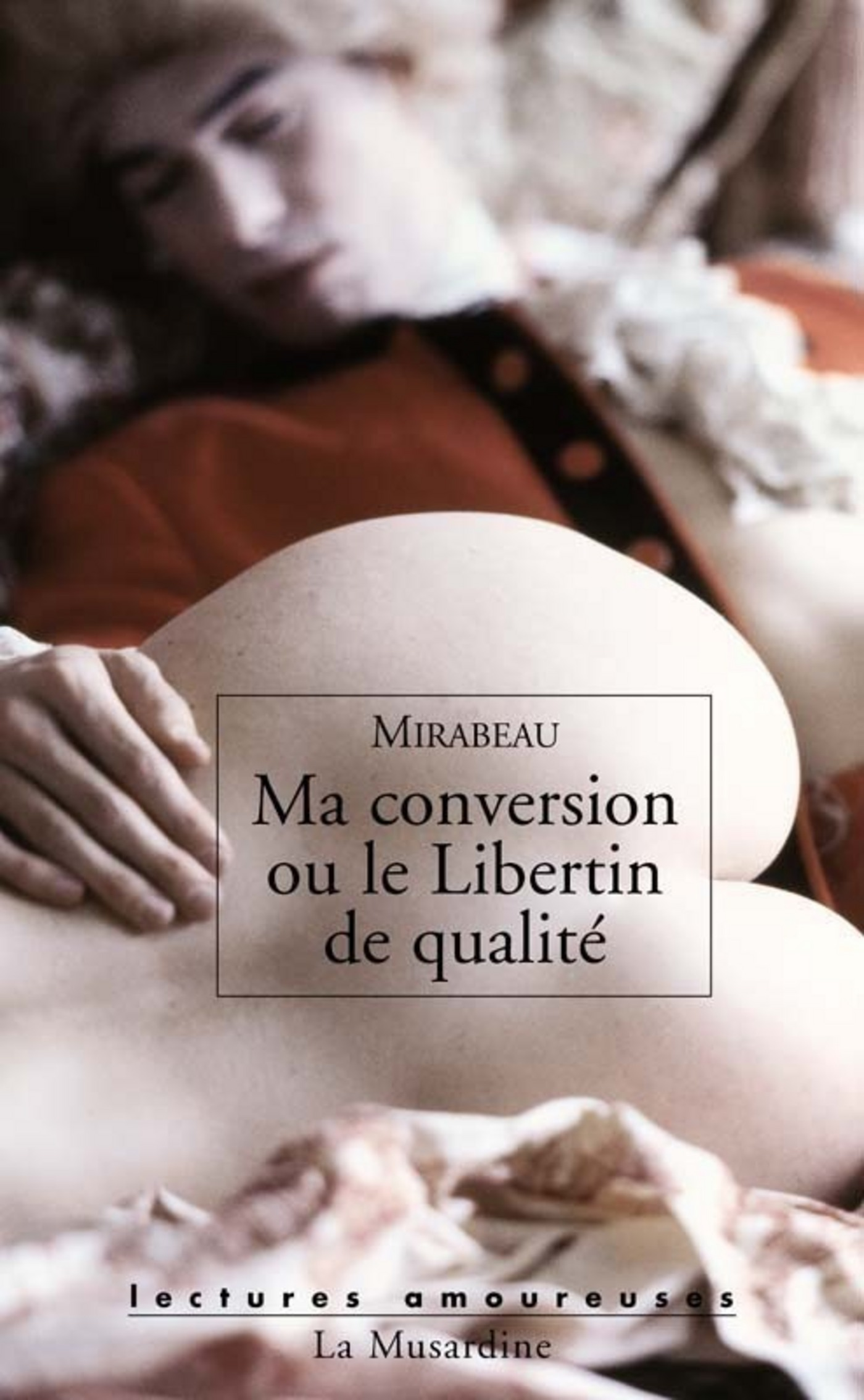 Ma conversion ou Le libertin de qualité (ebook)