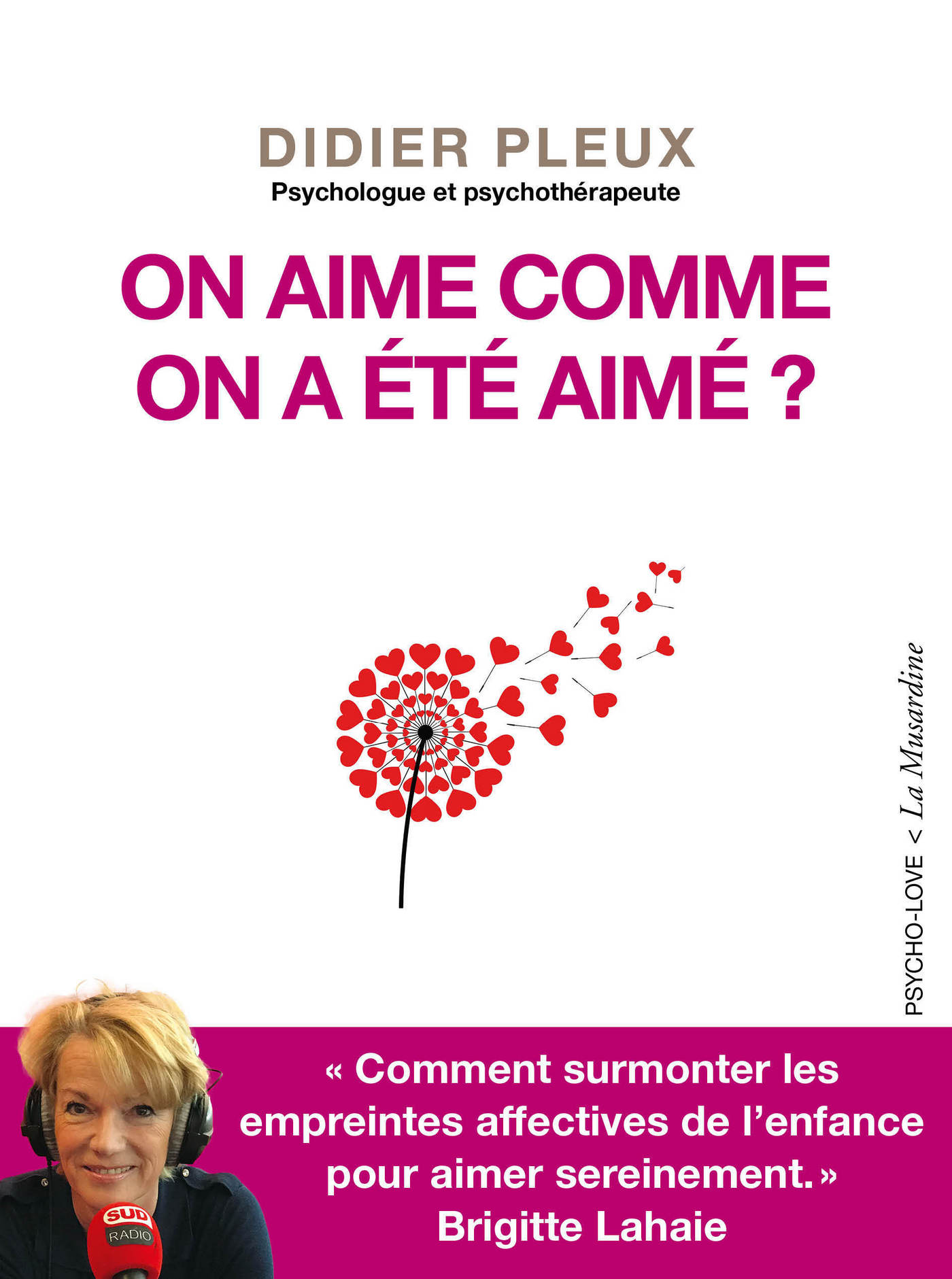 On aime comme on a ?t? aim? ?