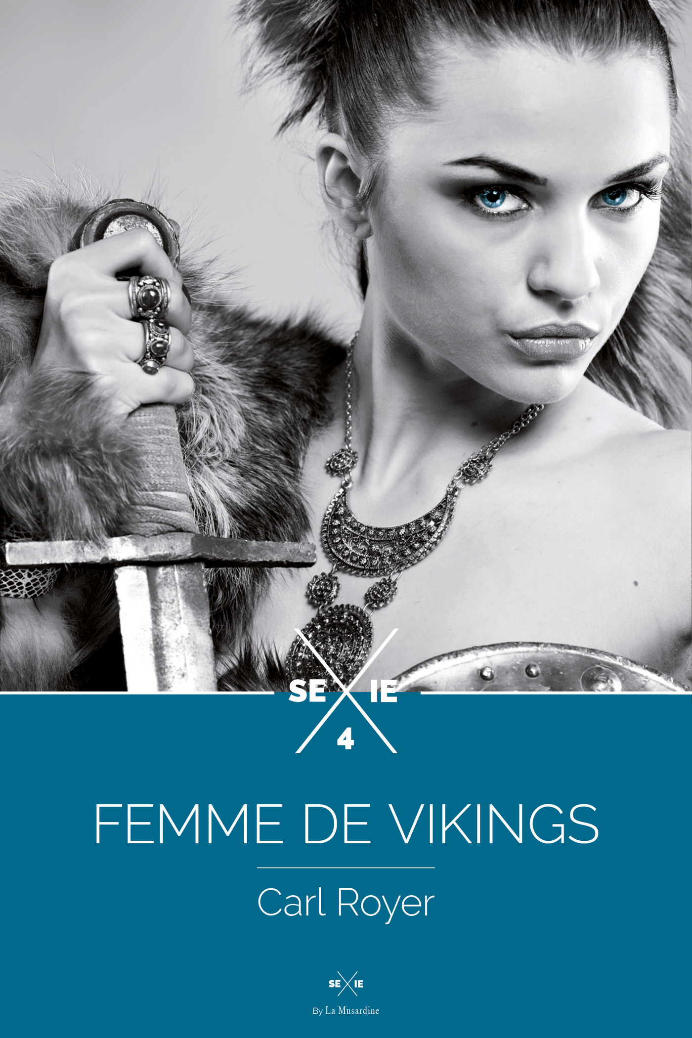 Femme de Vikings - Episode 4 (ebook)