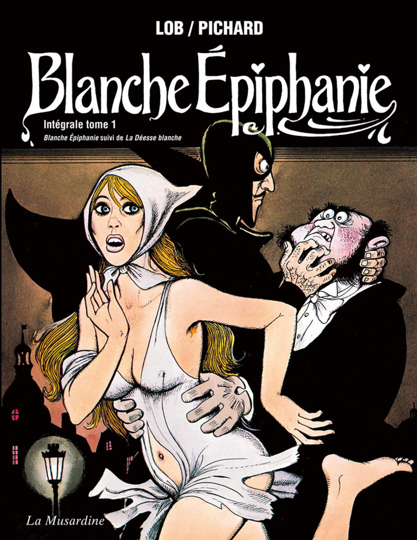Blanche Epiphanie Intégrale - tome 1 (ebook)