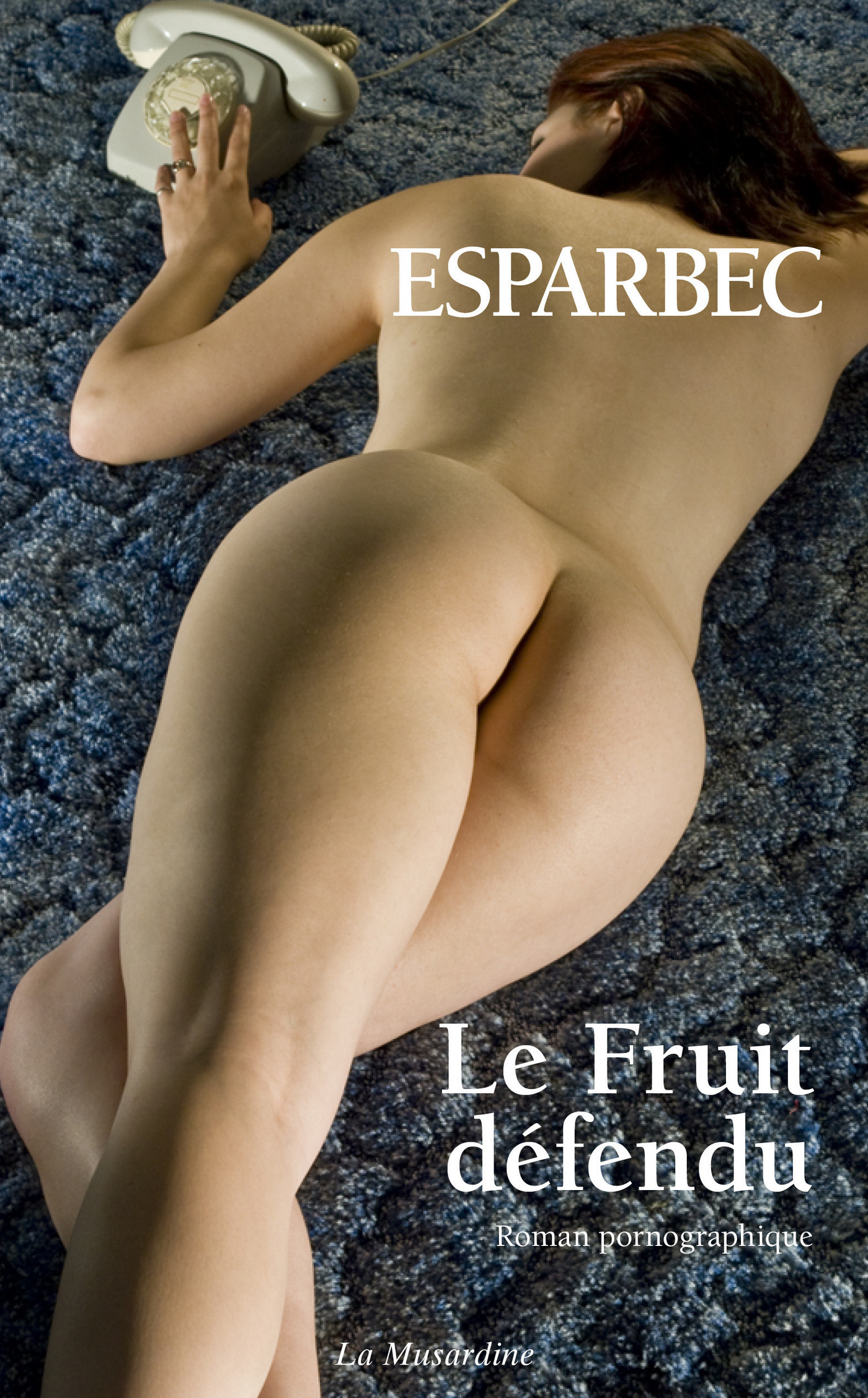 Le fruit défendu (ebook)