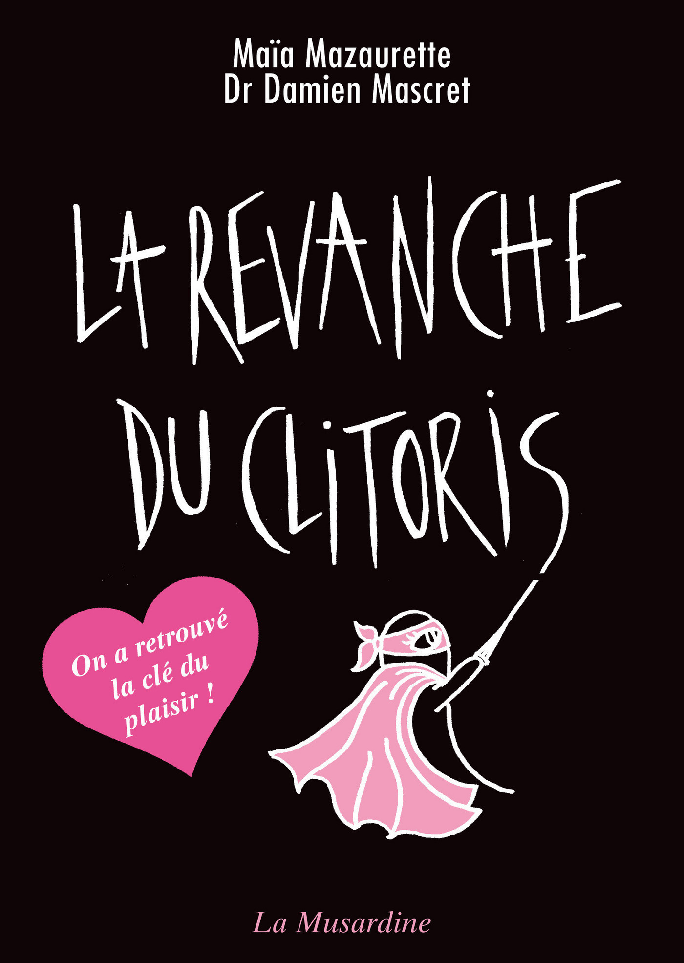 La revanche du clitoris - nouvelle édition (ebook)