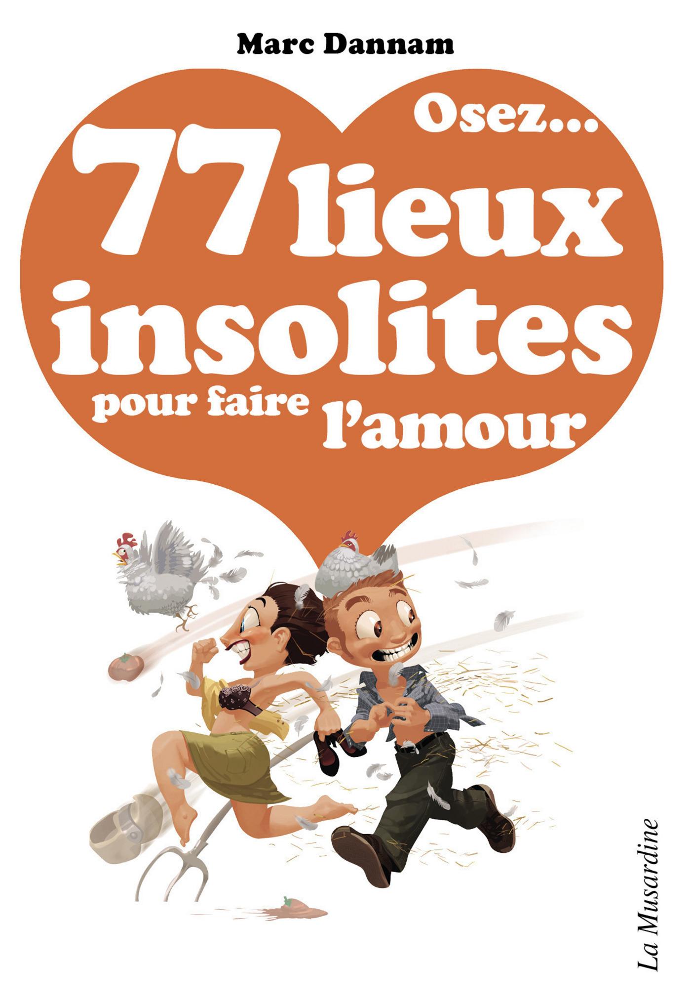 Osez 77 lieux insolites pour faire l'amour (ebook)
