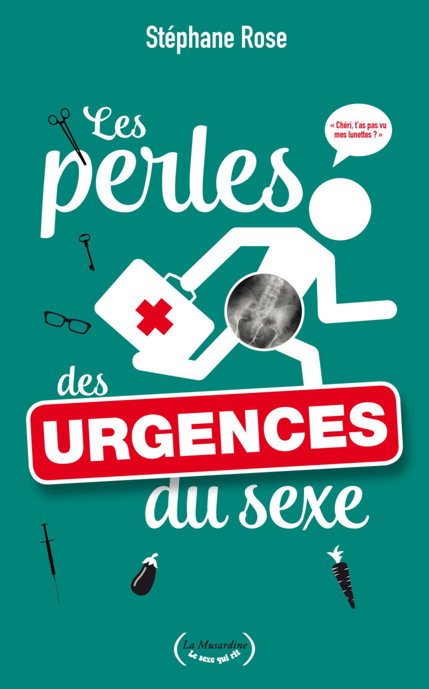 Les perles des urgences du sexe (ebook)