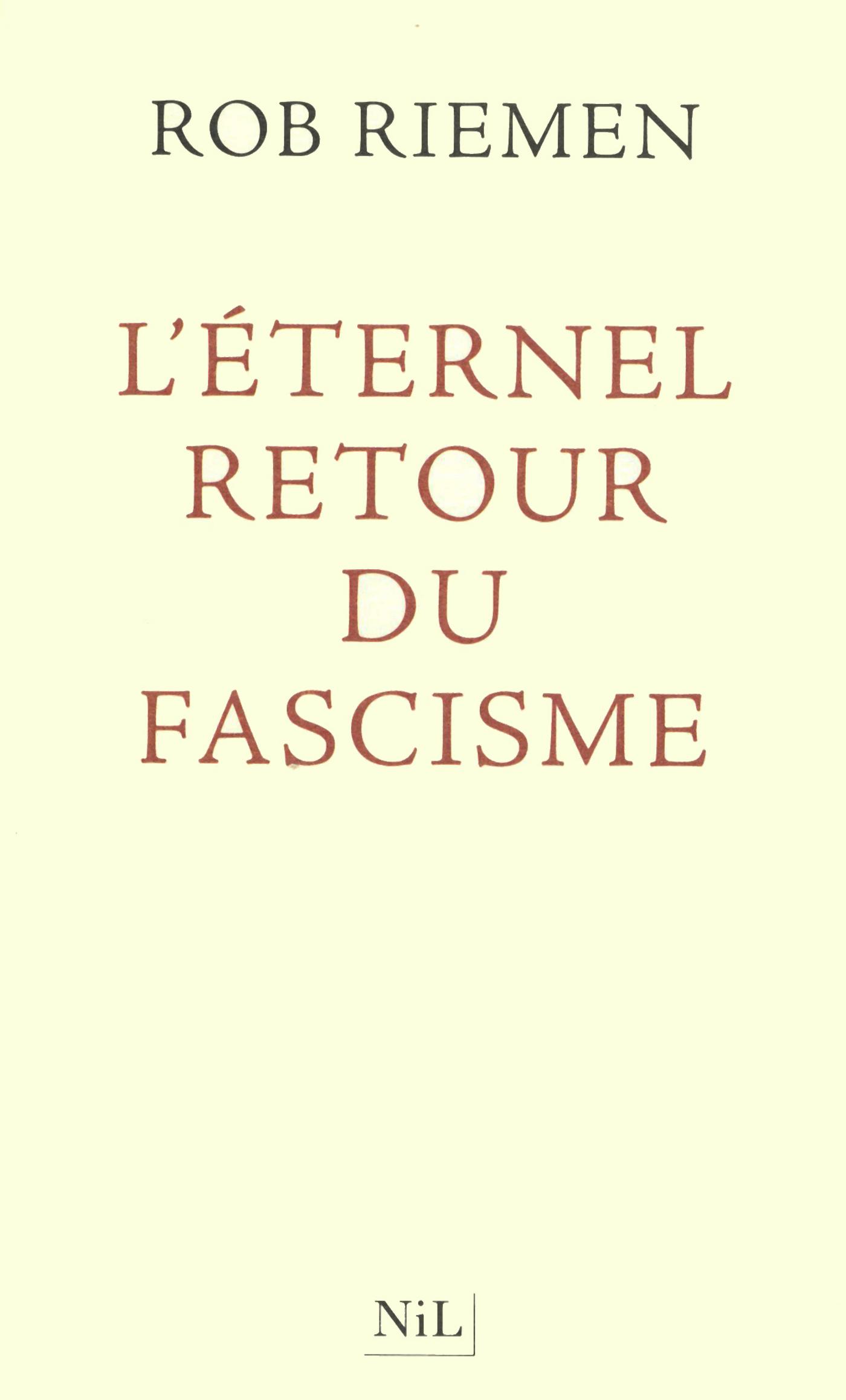 L'Eternel retour du fascisme