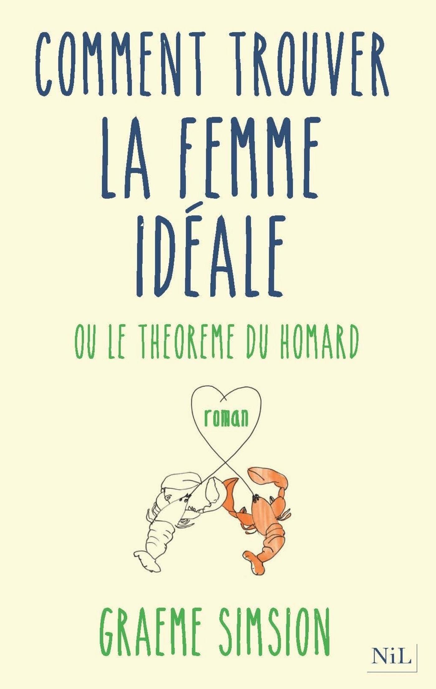 Comment trouver la femme idéale (ebook)