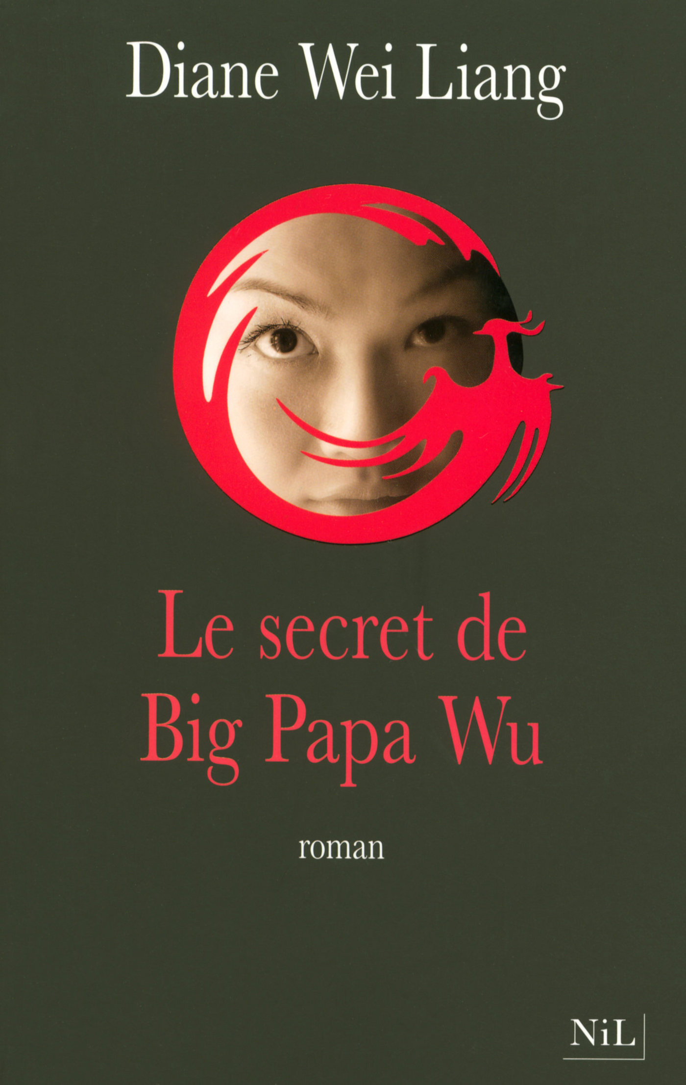 Le Secret de Big Papa Wu (ebook)
