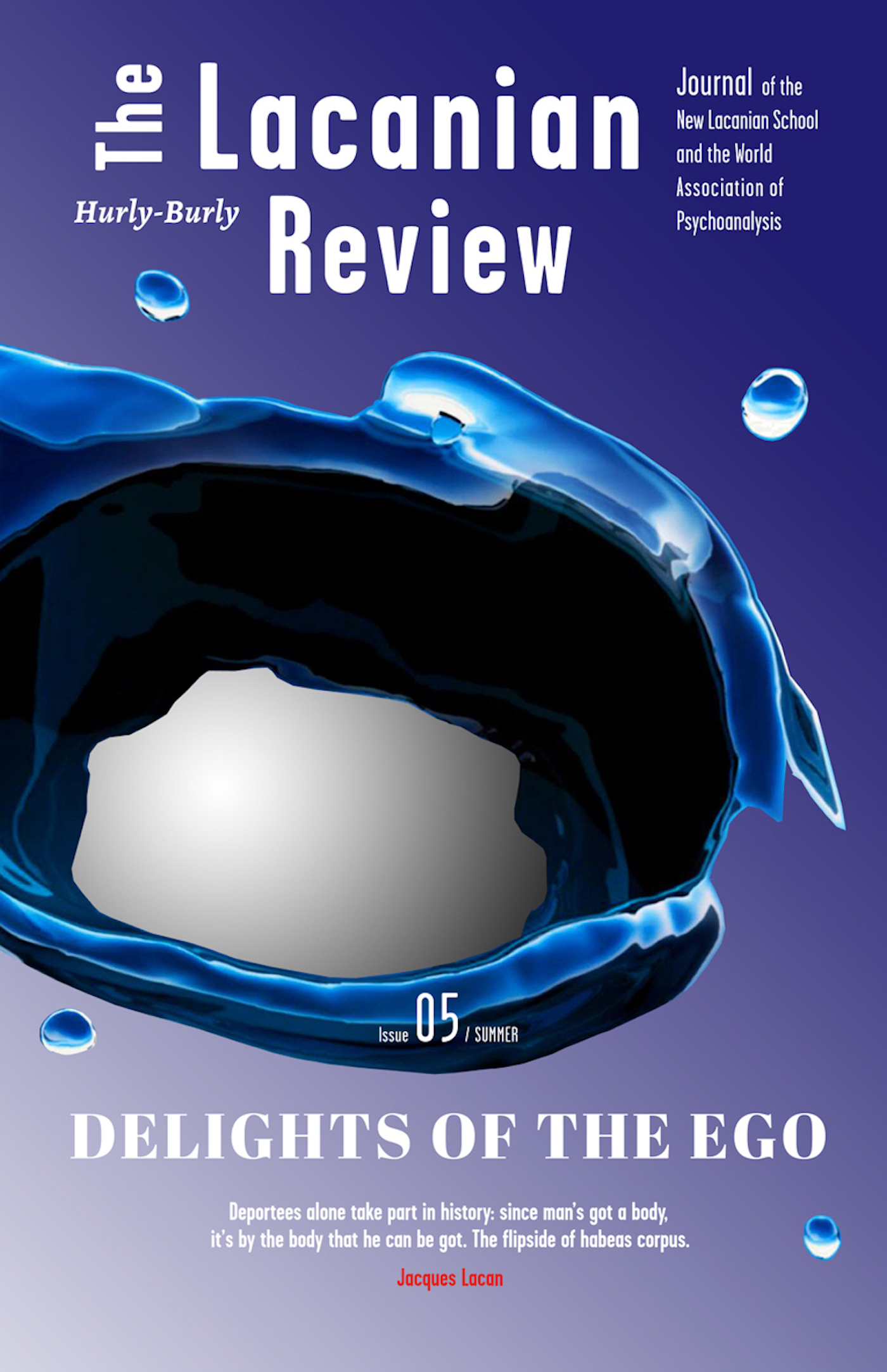 The Lacanian Review - tome 5 Delights of the Ego