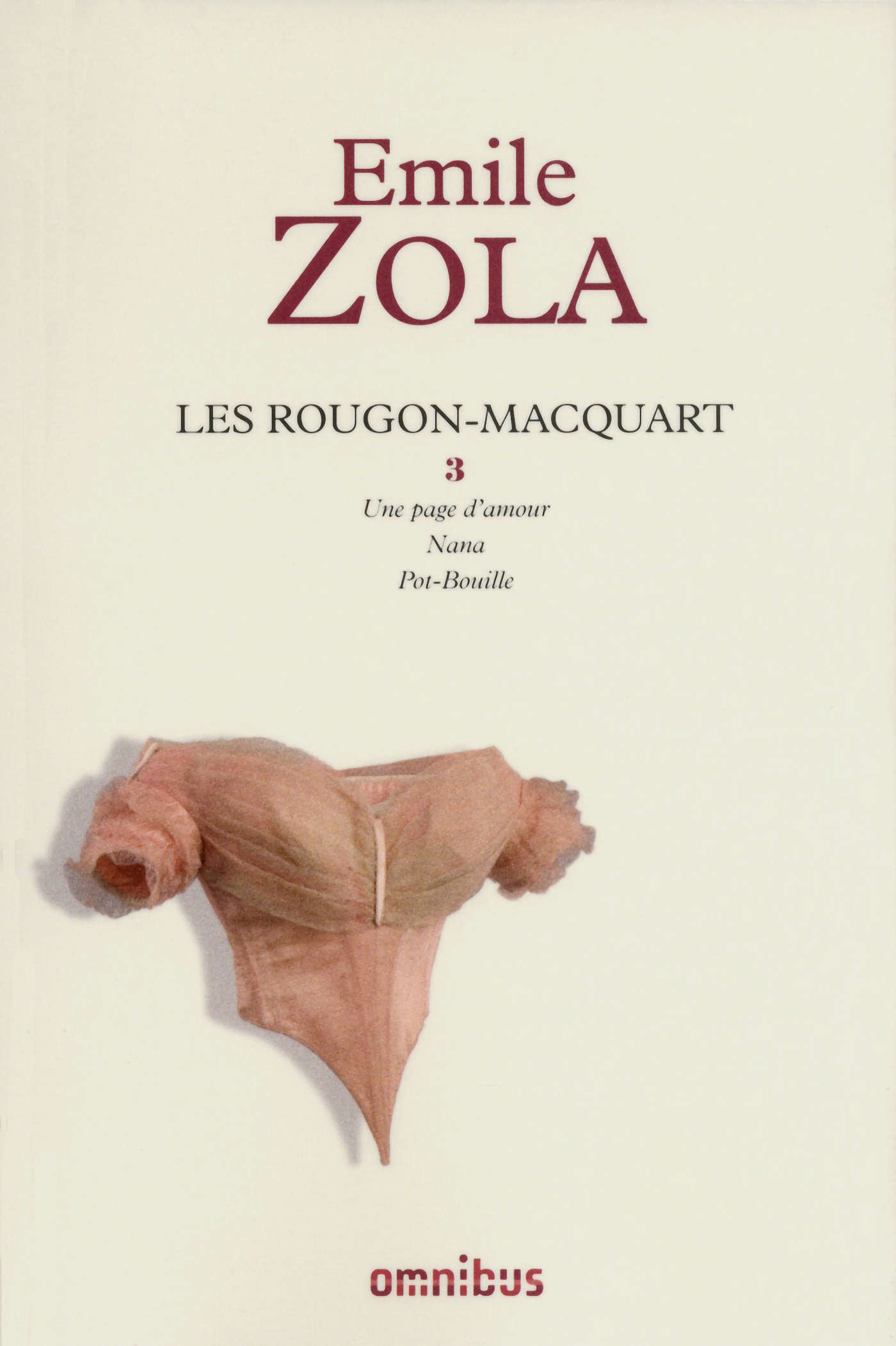 Les Rougon-Macquart, tome 3